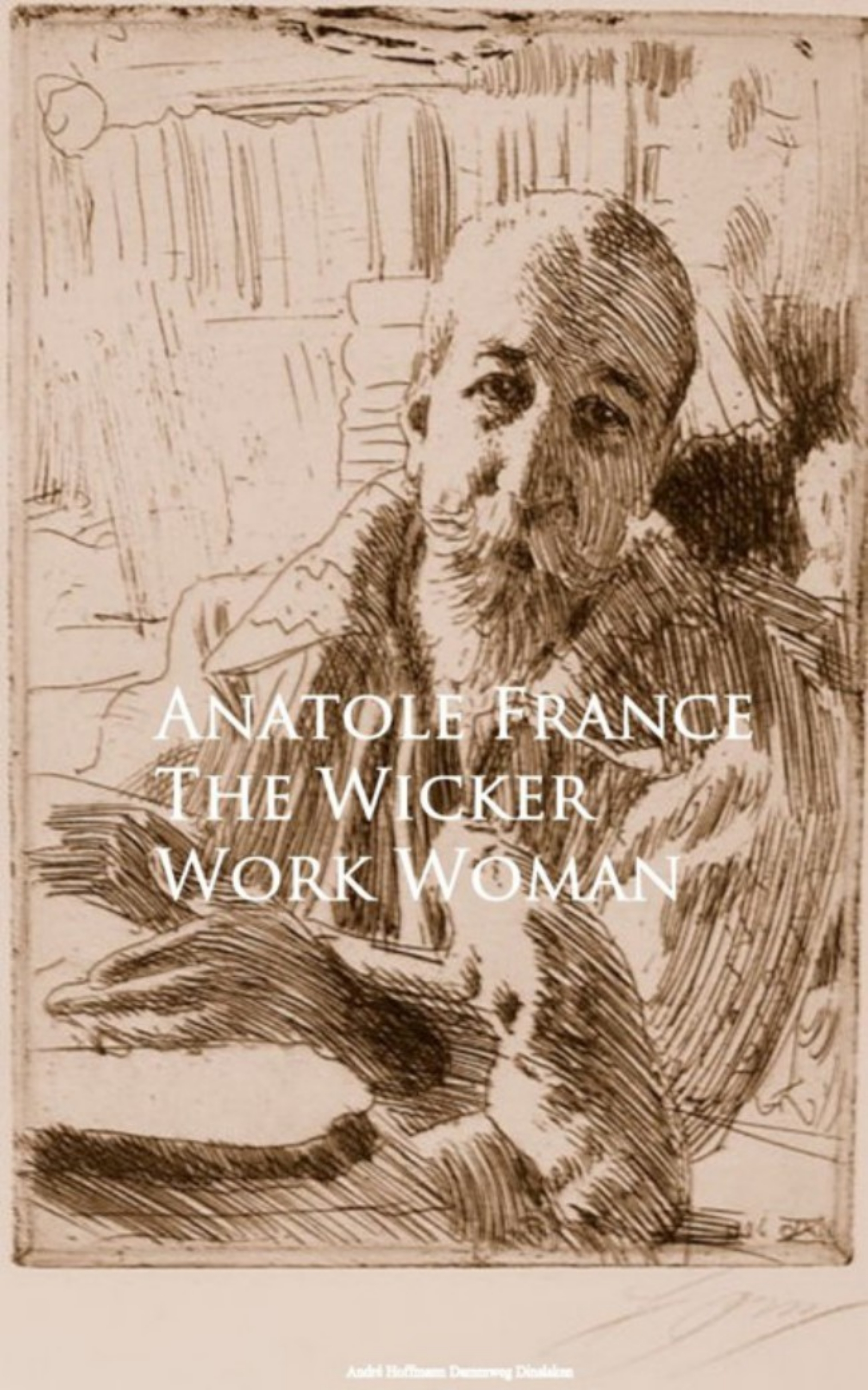Anatole France The Wicker Work Woman
