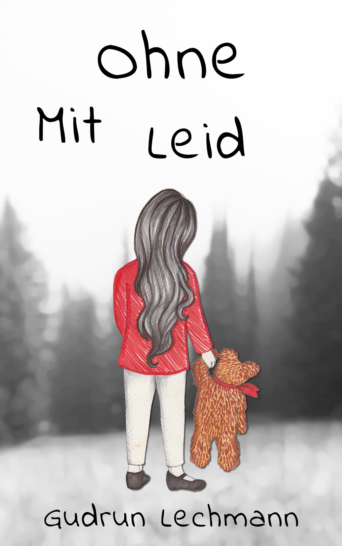 Gudrun Lechmann Ohne MitLeid