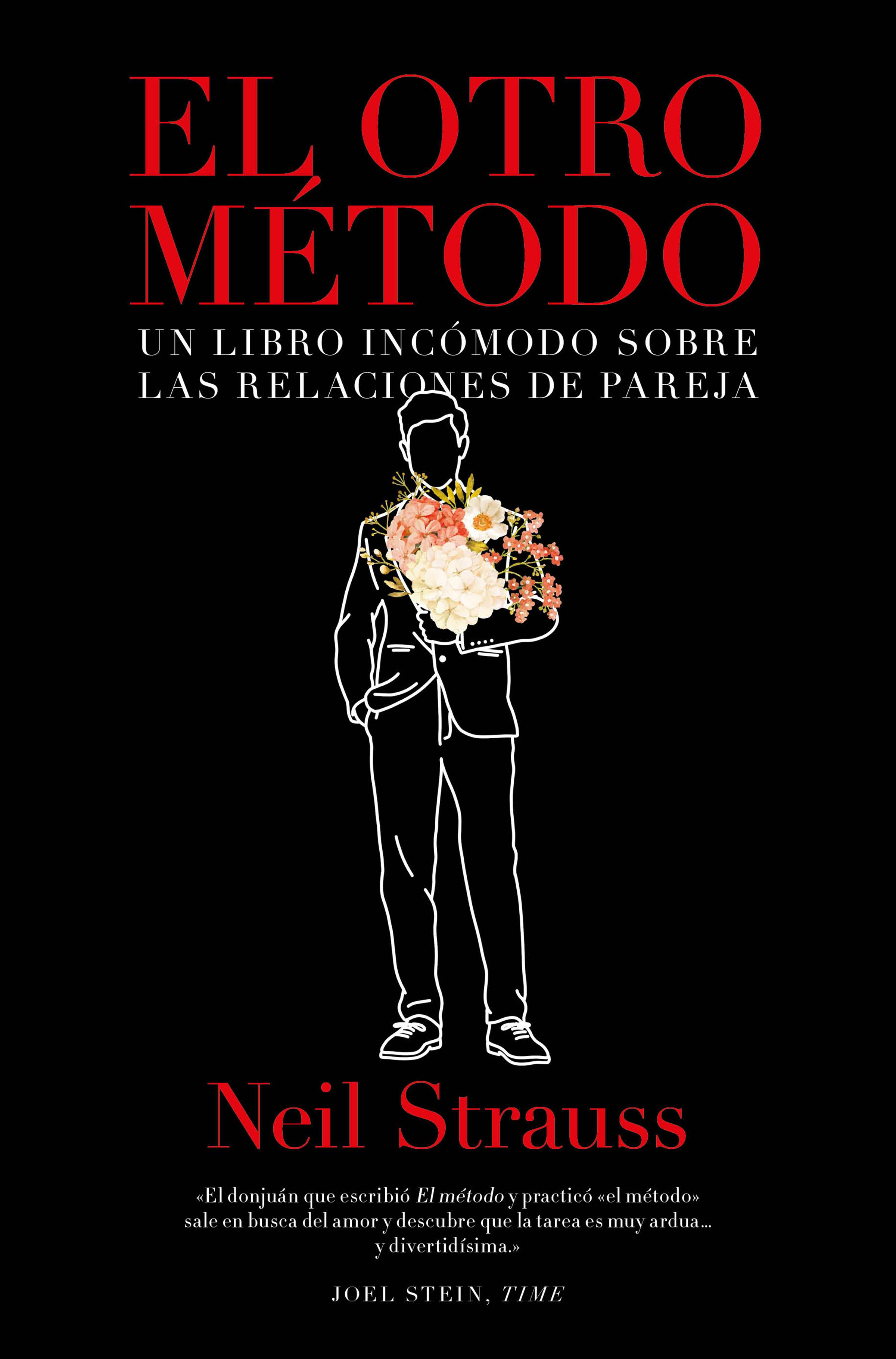 Neil Strauss El otro método el otro barrio