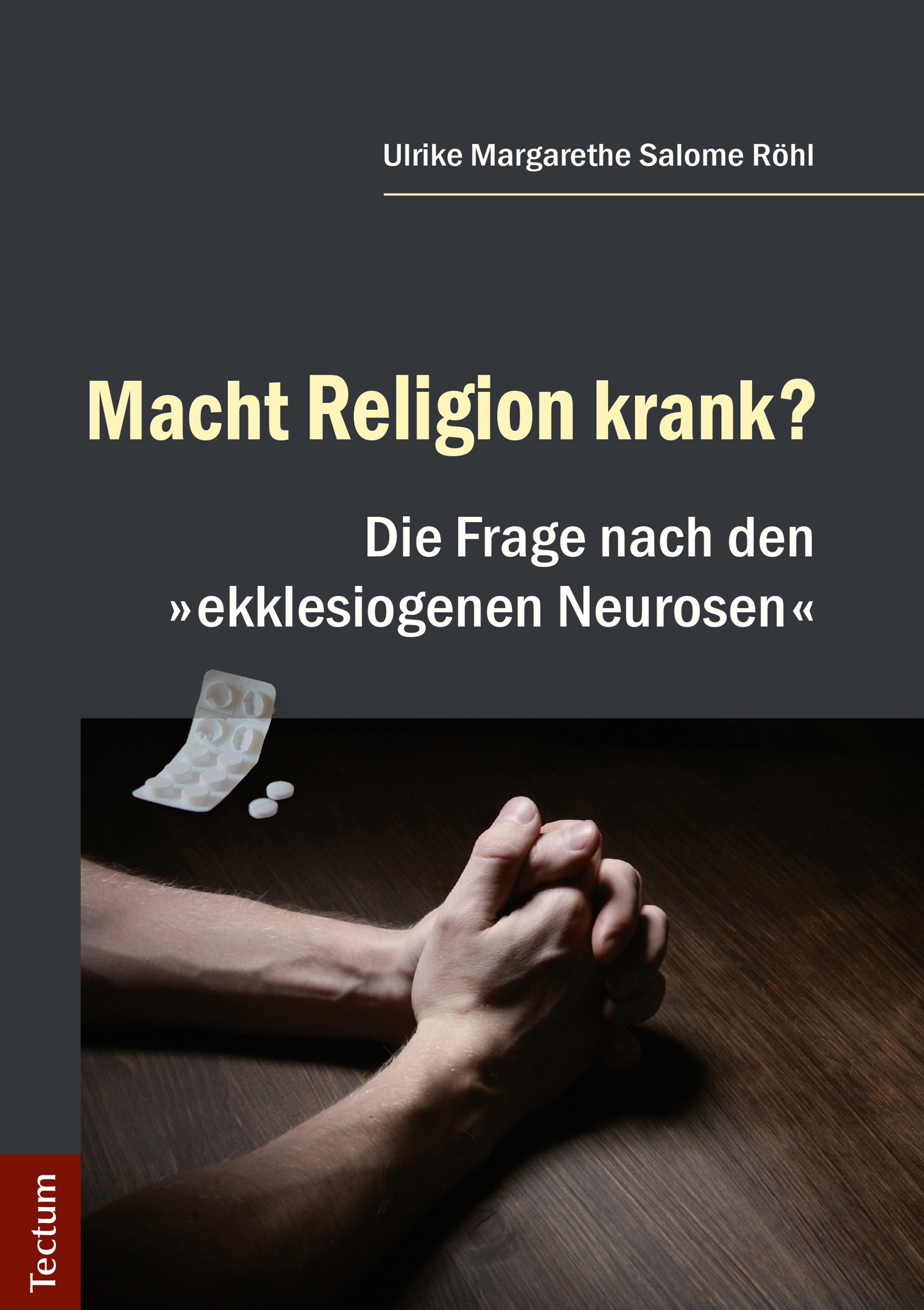 Ulrike Margarethe Salome Rohl Macht Religion krank?