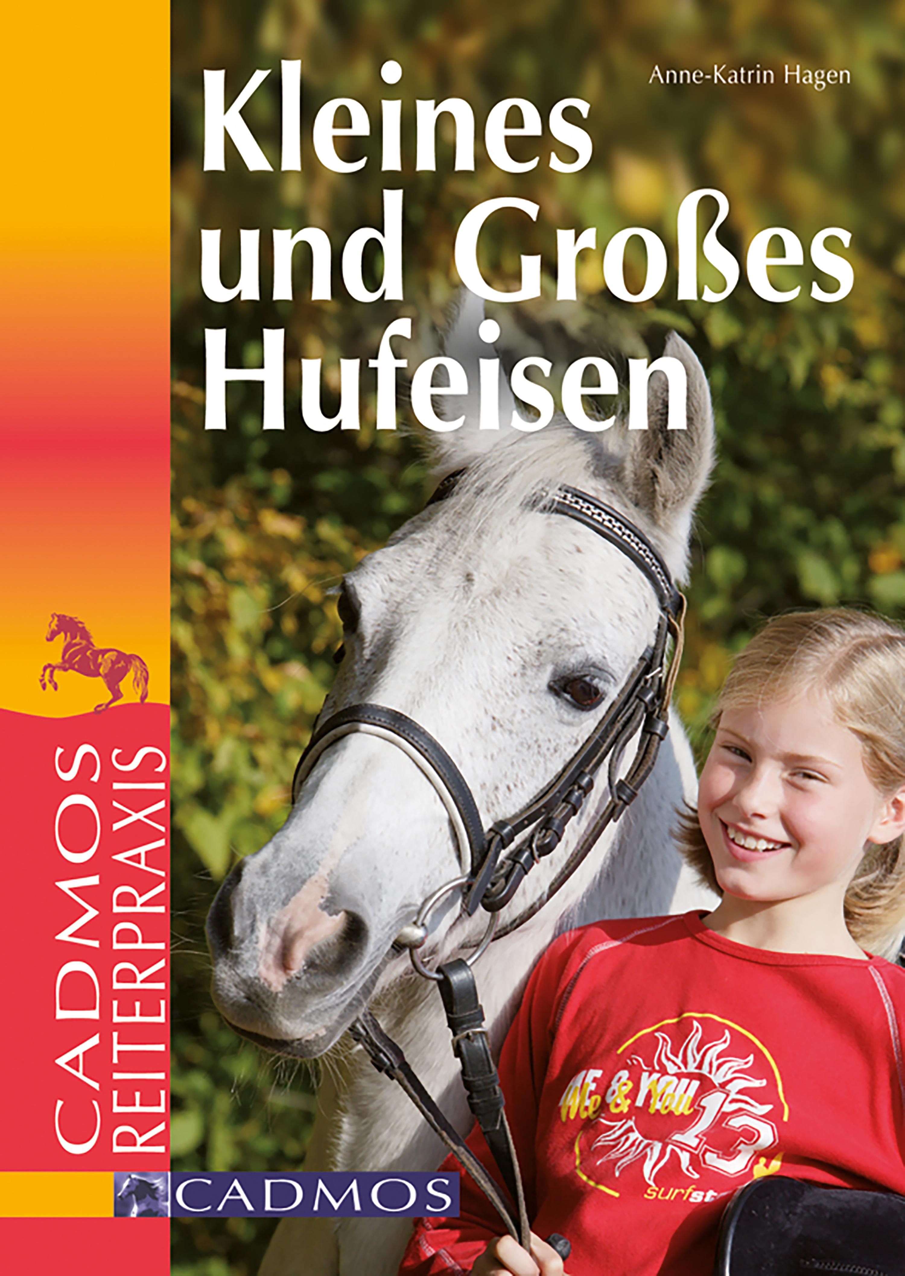 Anne-Katrin Hagen Kleines und großes Hufeisen anne katrin hagen kleines und großes hufeisen