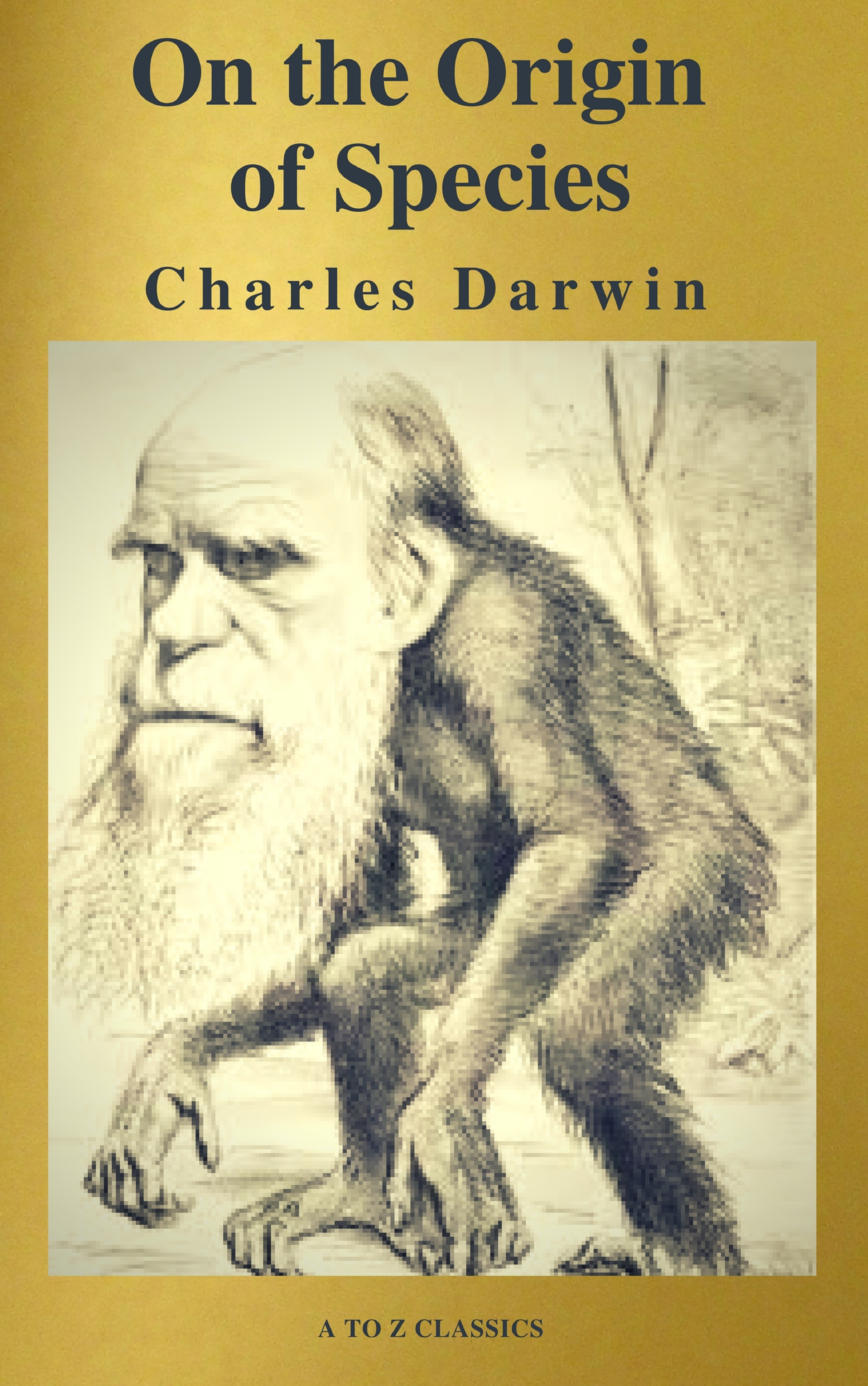 Charles Darwin The Origin Of Species ( A to Z Classics )