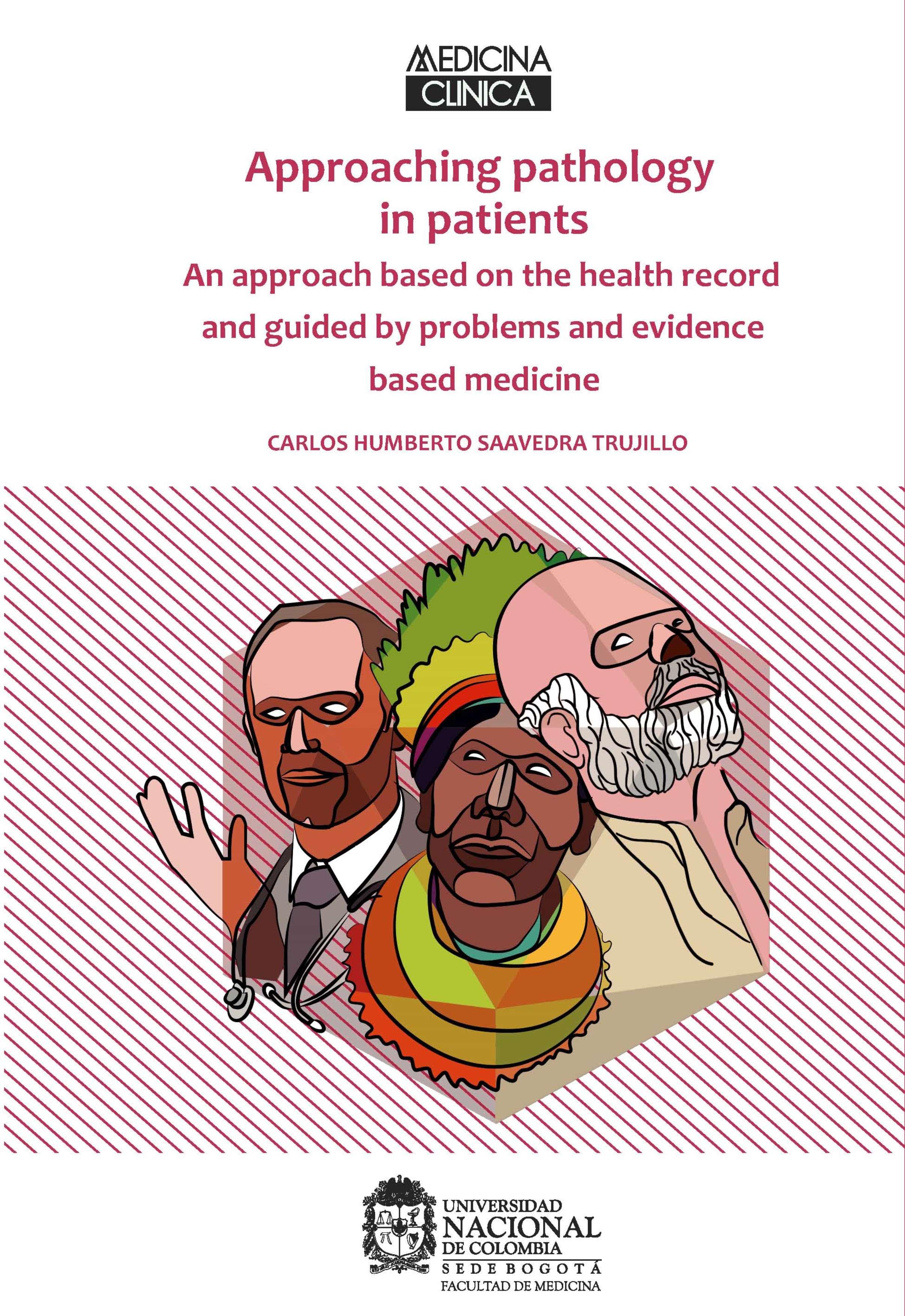 Carlos Humberto Saavedra Trujillo Approaching pathology in patients все цены