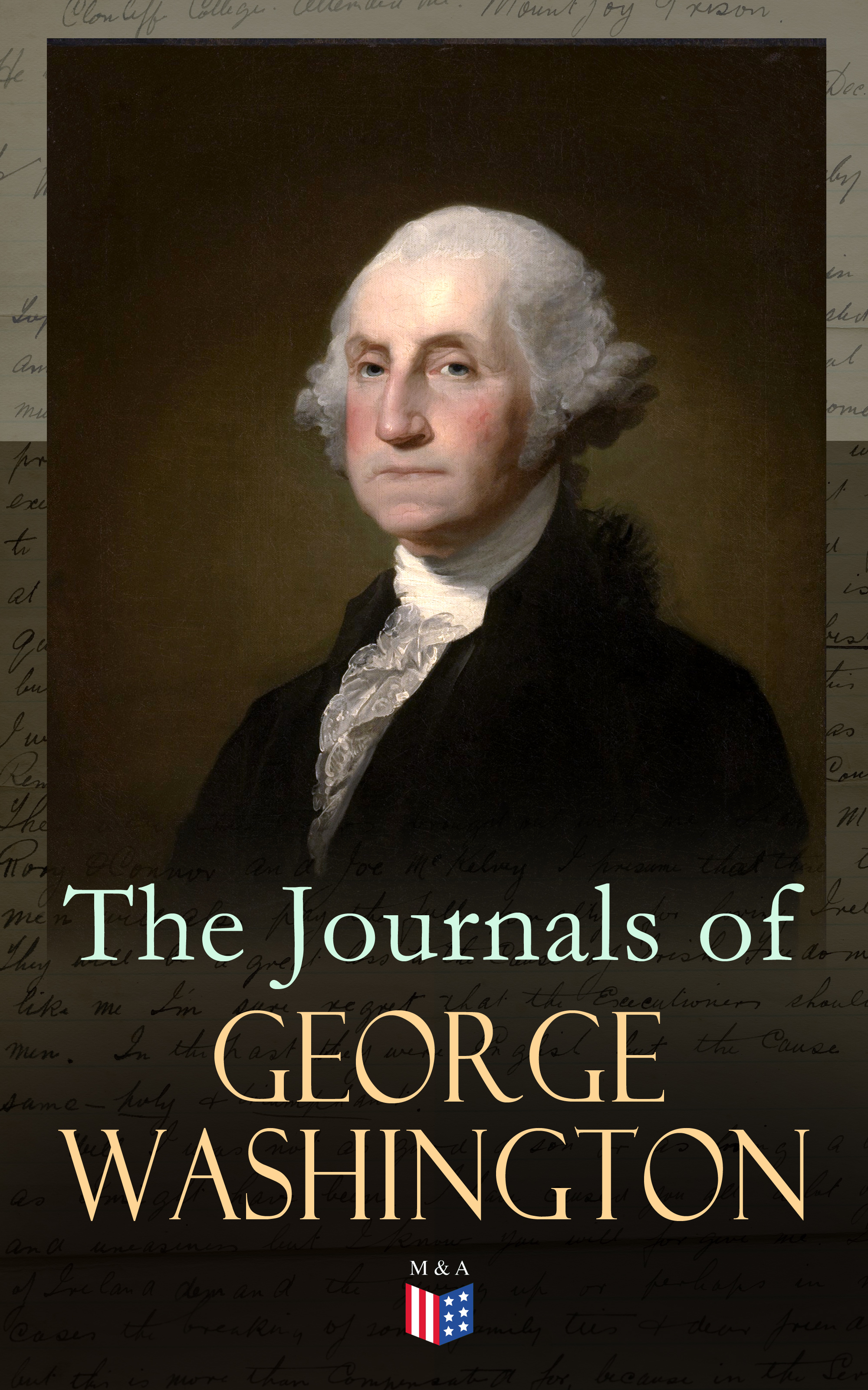 George Washington The Journals of George Washington george washington greene ollendorff s new method of learning to read write and speak the frech language