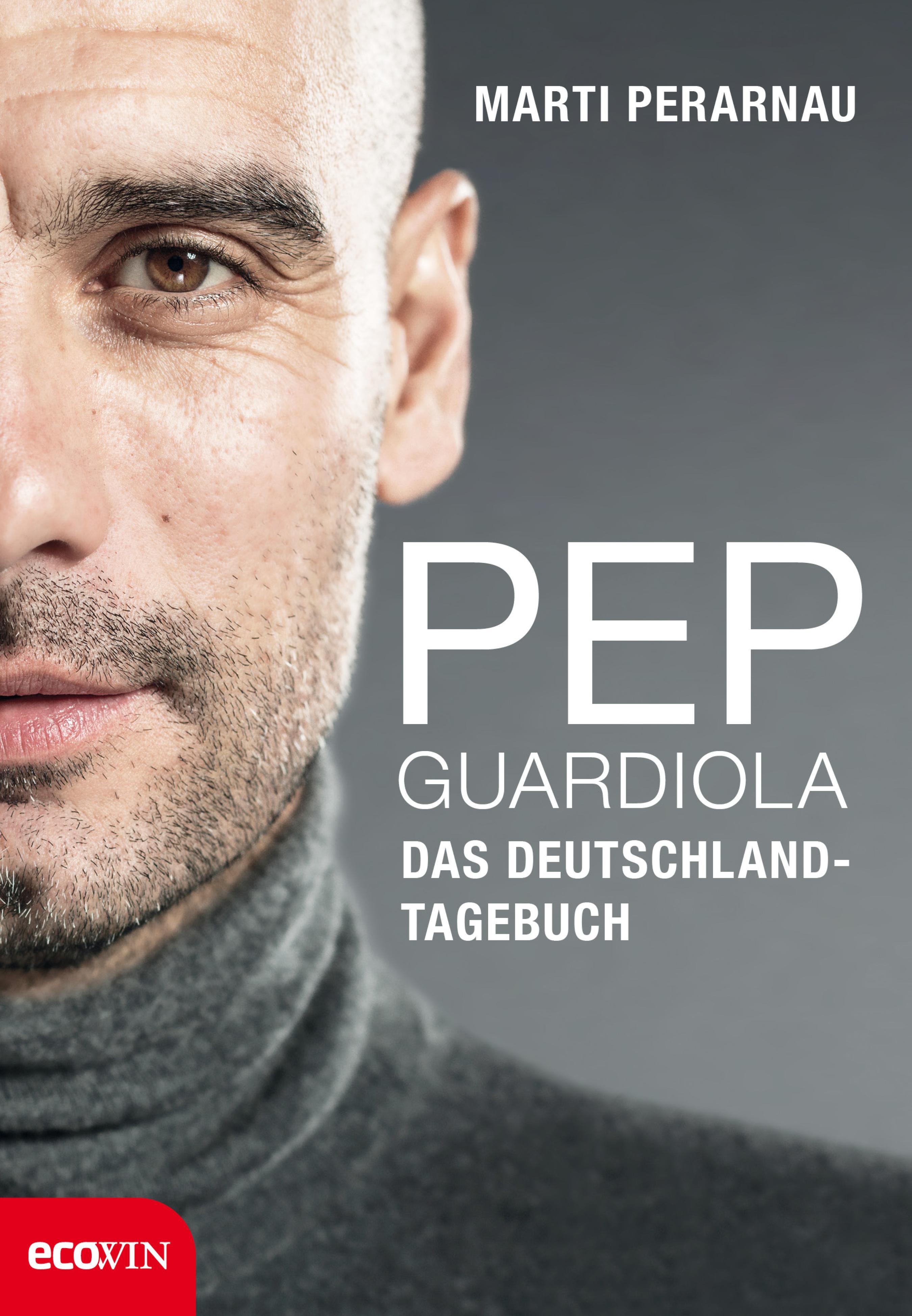 Marti Perarnau Pep Guardiola – Das Deutschland-Tagebuch marti pellow york