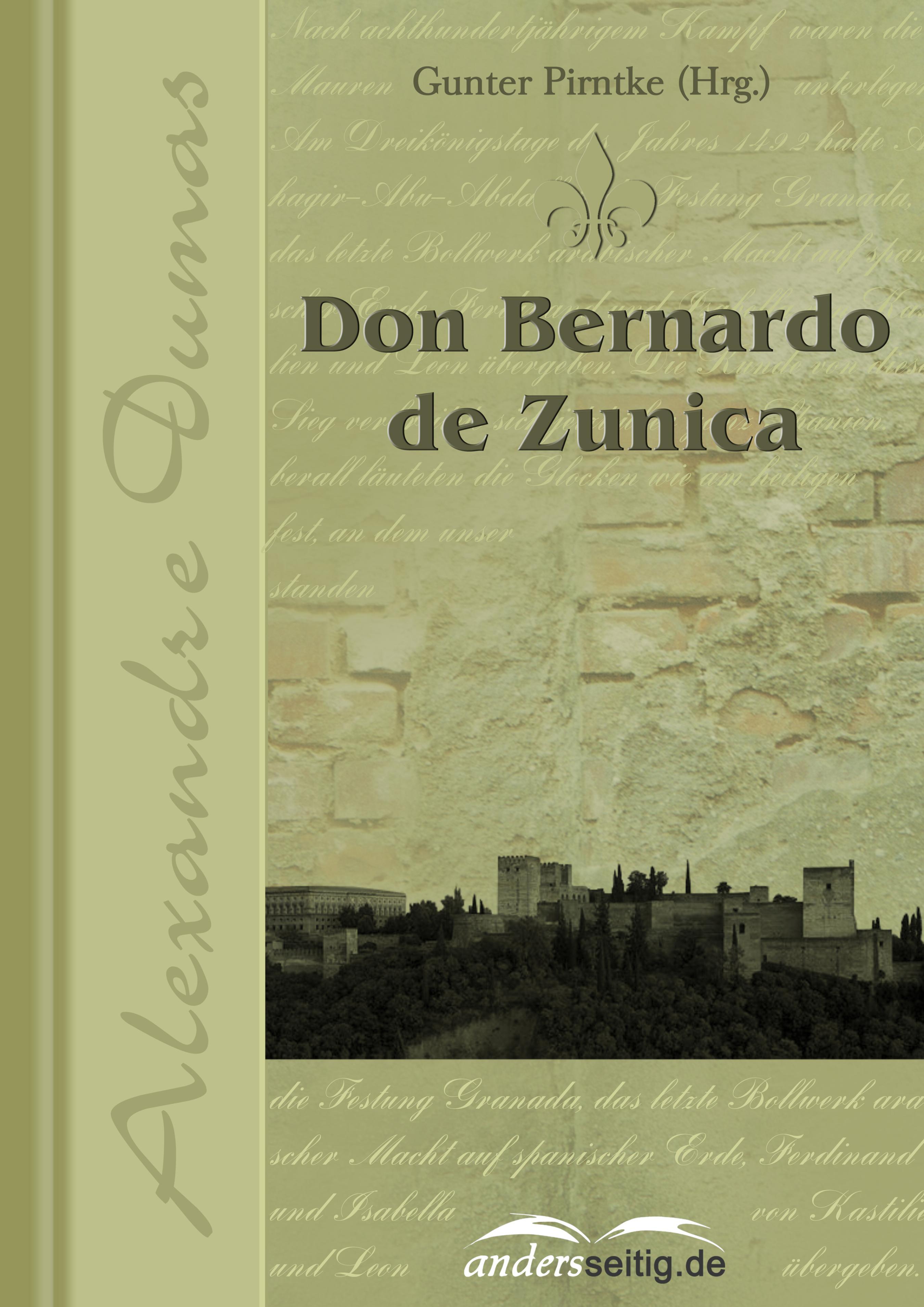 Alexandre Dumas Don Bernardo de Zunica