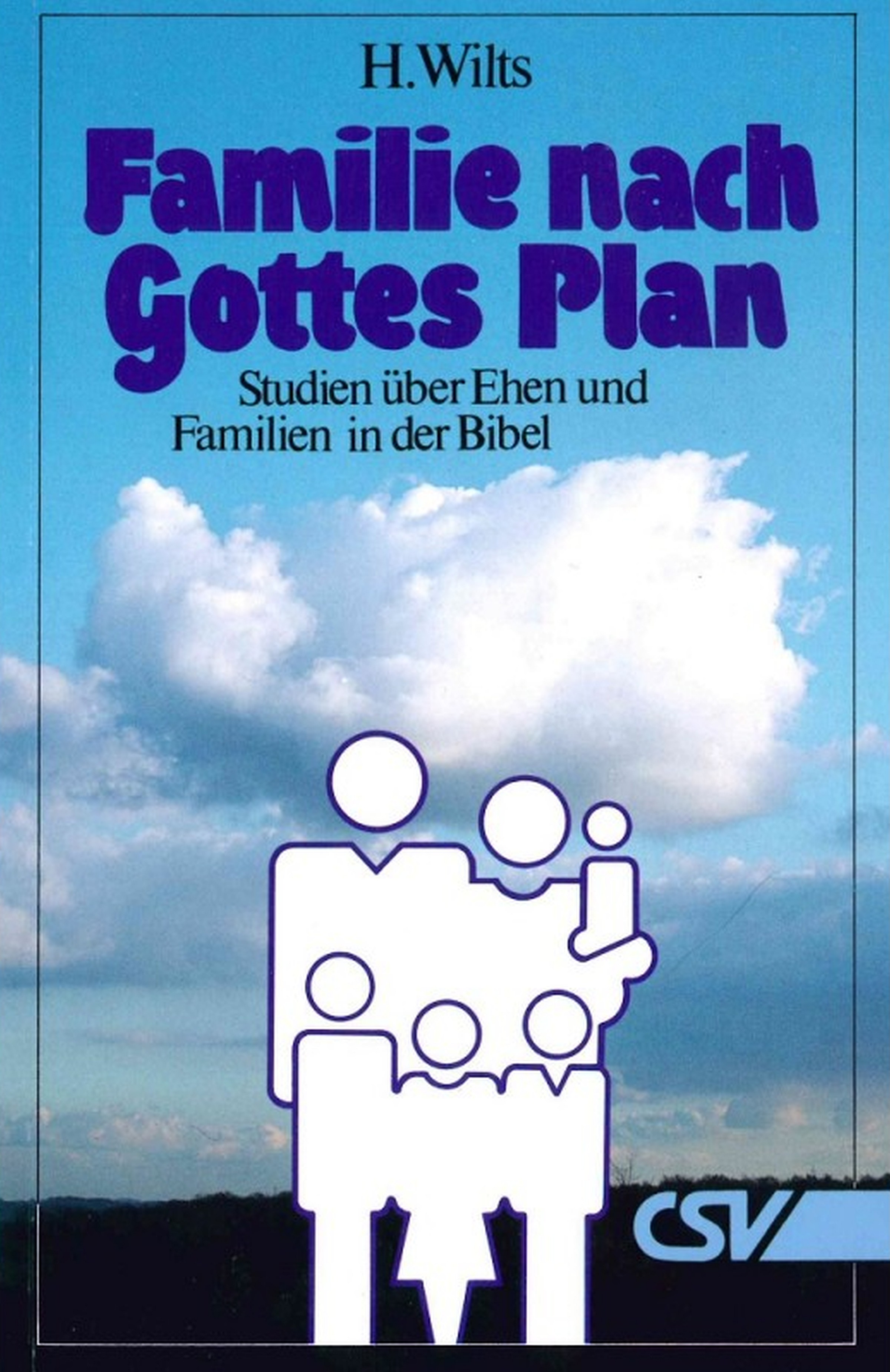 цены H. Wilts Famiie nach Gottes Plan