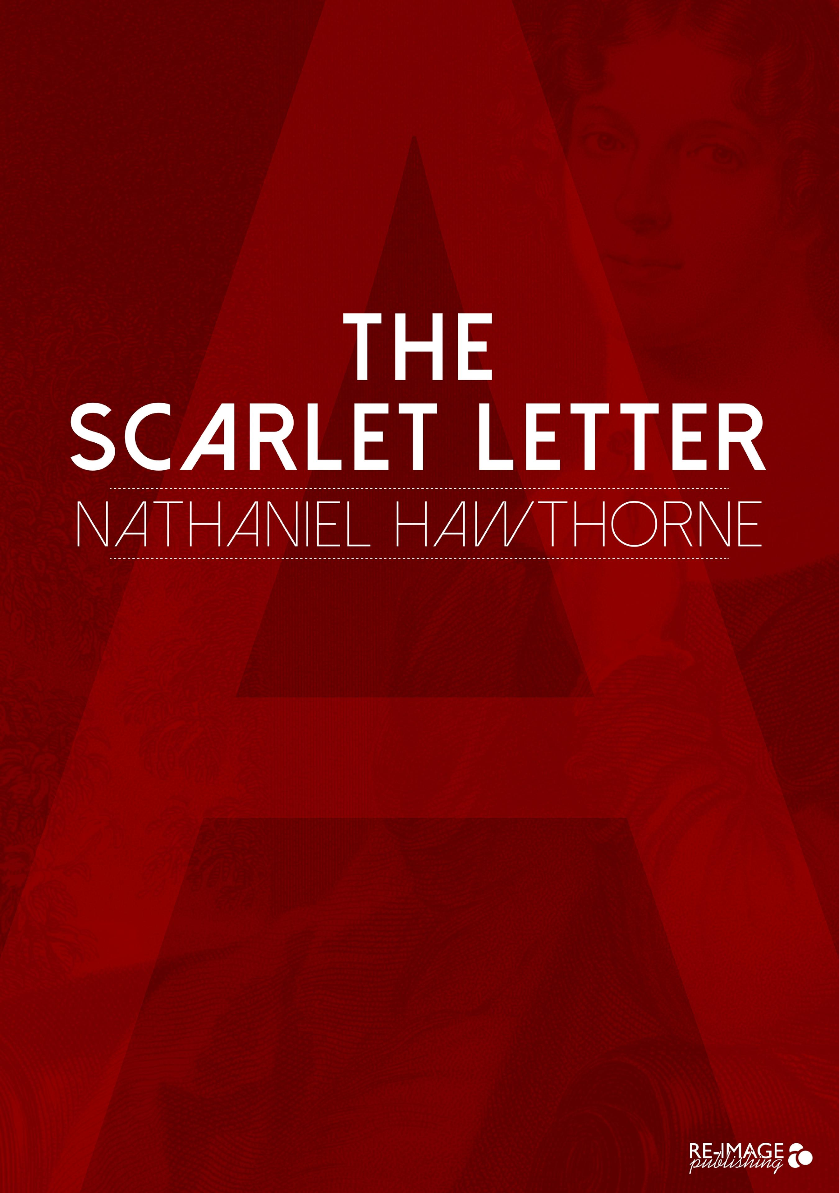 Nathaniel Hawthorne The Scarlet Letter the scarlet letter and other writings norton critical editions