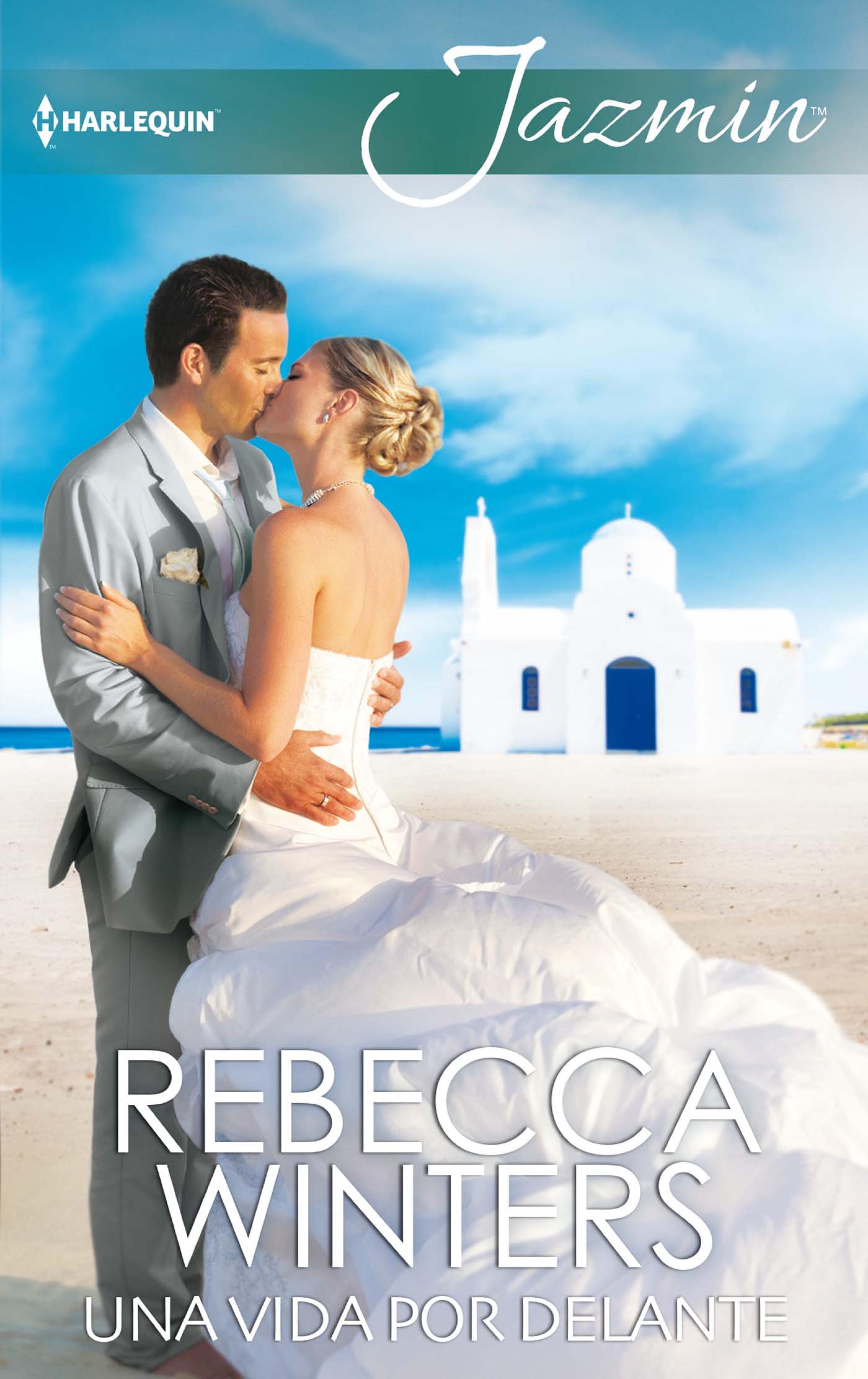 Rebecca Winters Una vida por delante rebecca winters snowbound with her hero