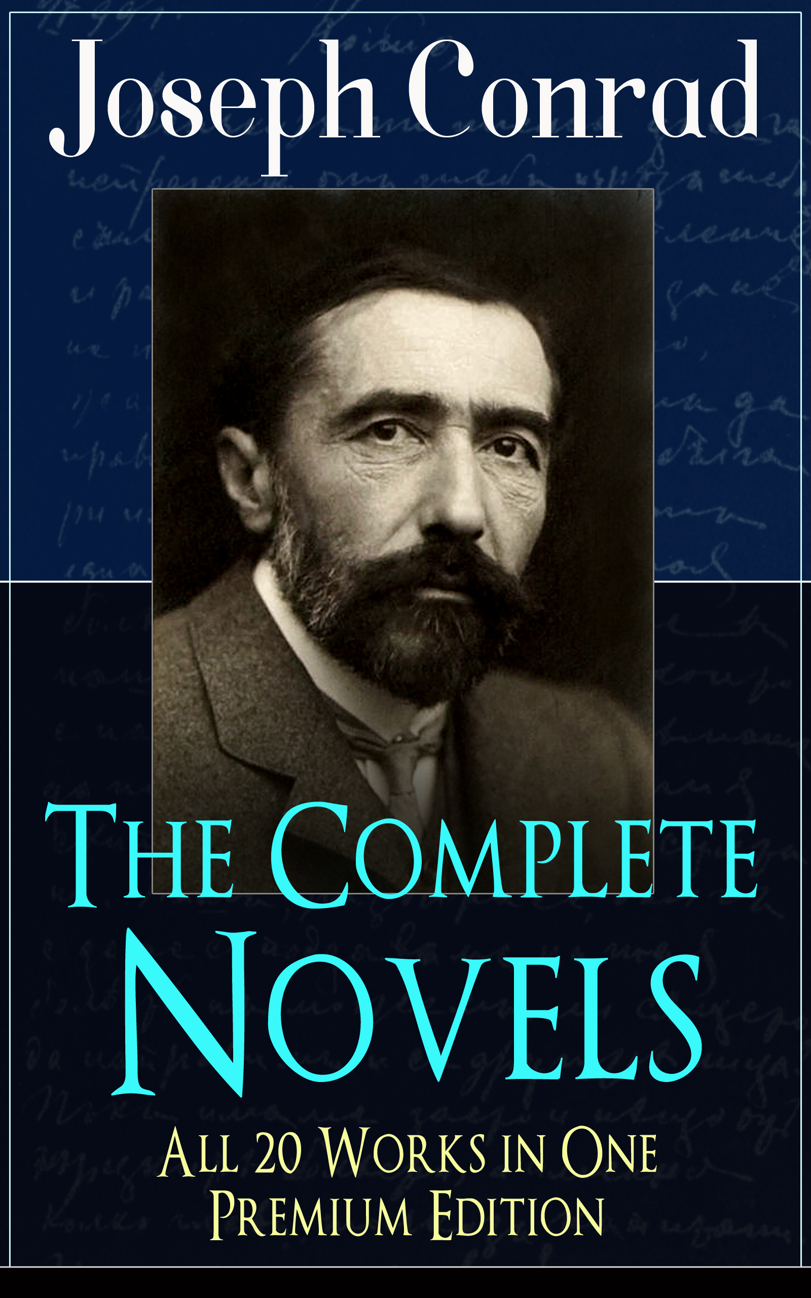 Joseph Conrad The Complete Novels of Joseph Conrad - All 20 Works in One Premium Edition conrad j the arrow of gold isbn 978 5 519 02397 9