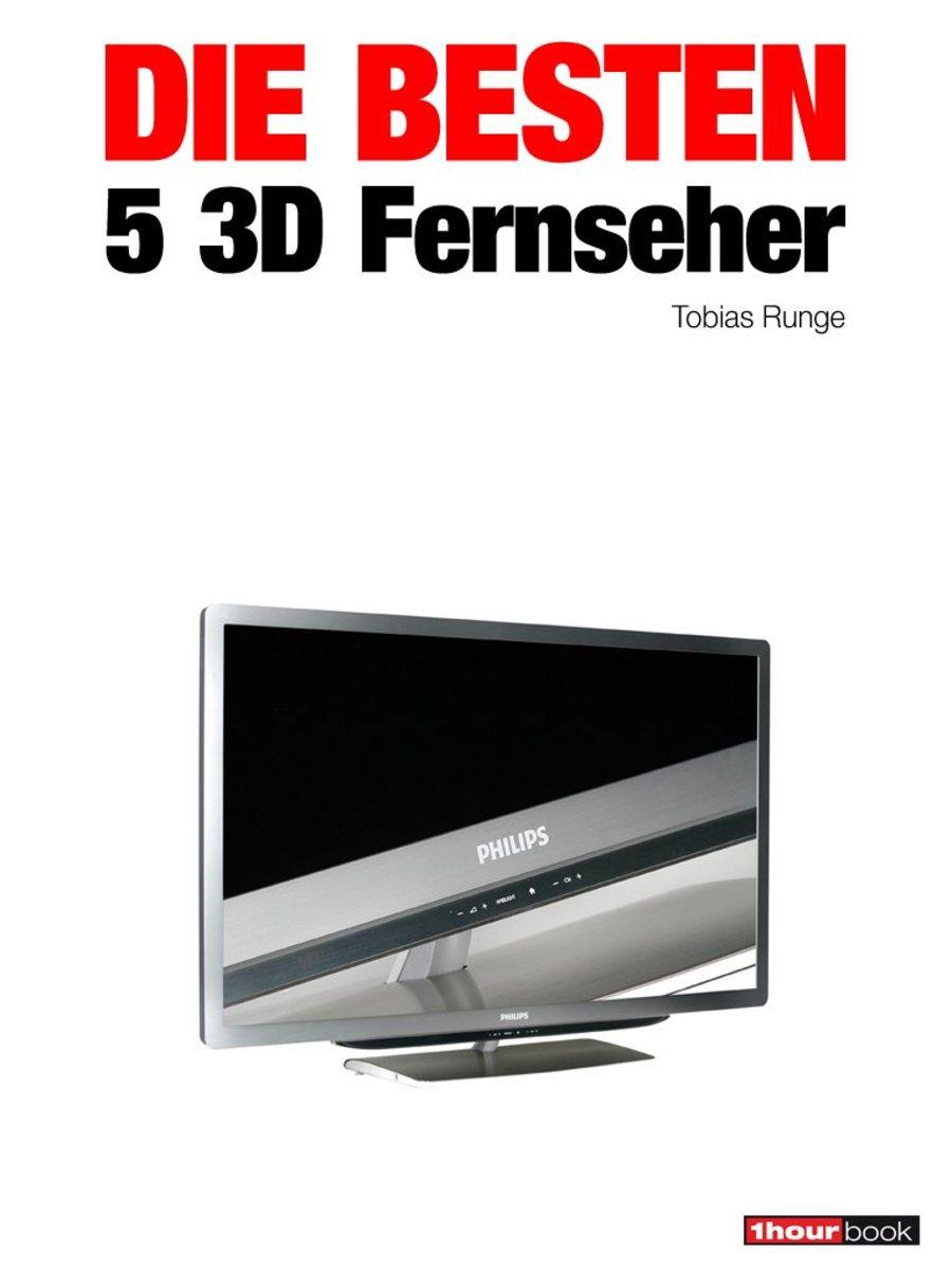 Tobias Runge Die besten 5 3D-Fernseher