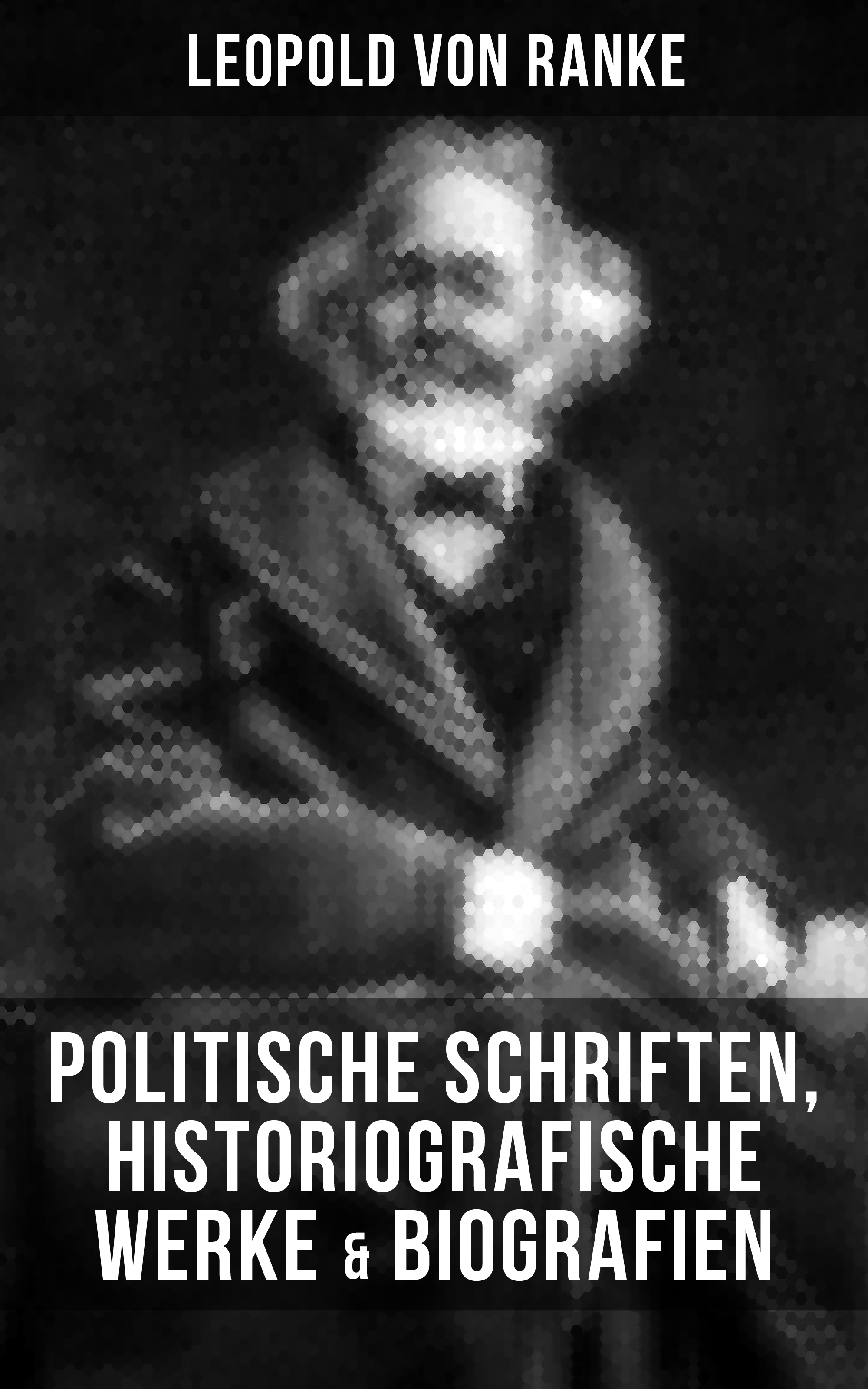 Leopold von Ranke Leopold von Ranke: Politische Schriften, Historiografische Werke & Biografien leopold von schroeder griechische gotter und heroen