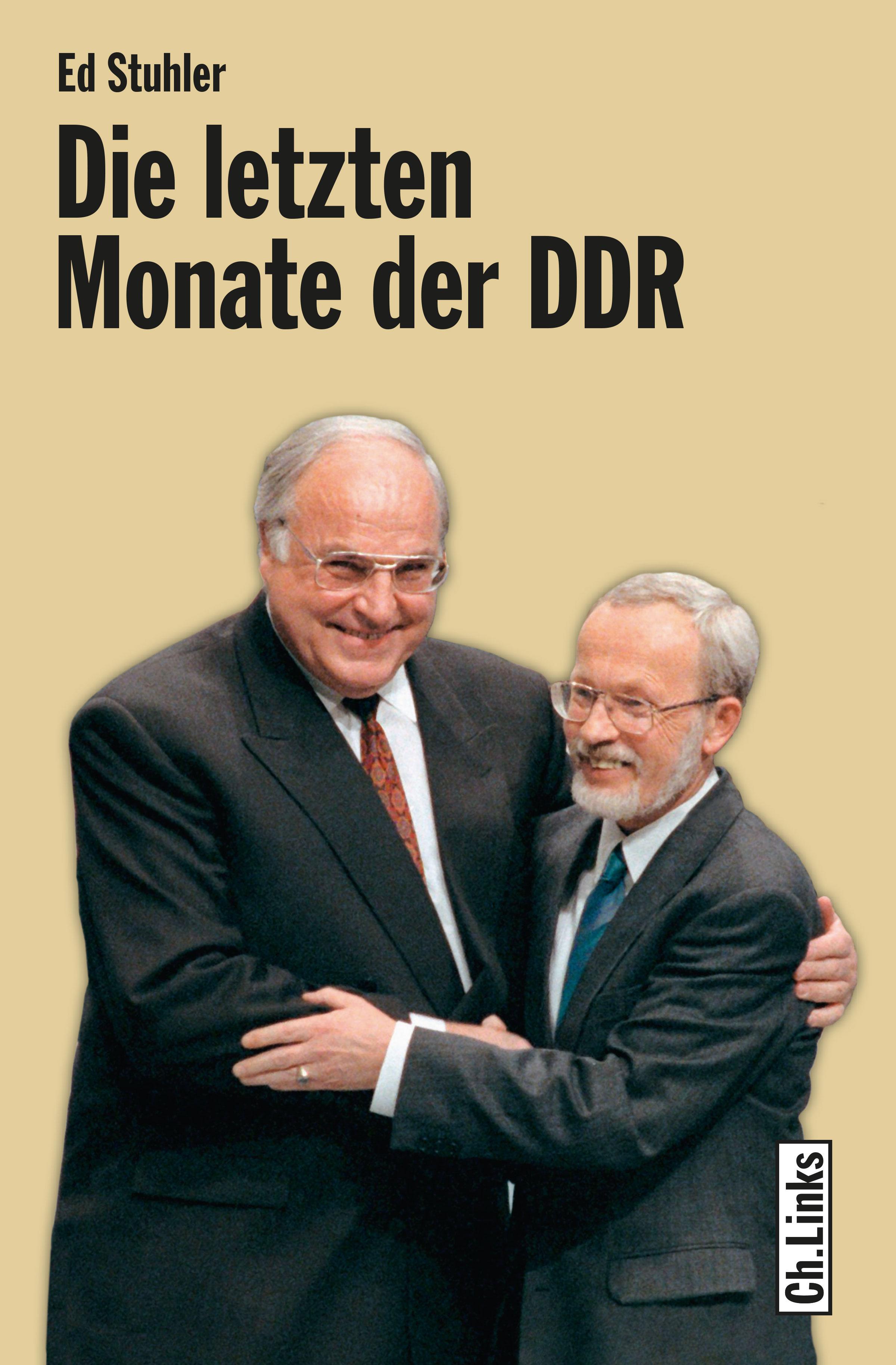 Ed Stuhler Die letzten Monate der DDR klaus behling die kriminalgeschichte der ddr