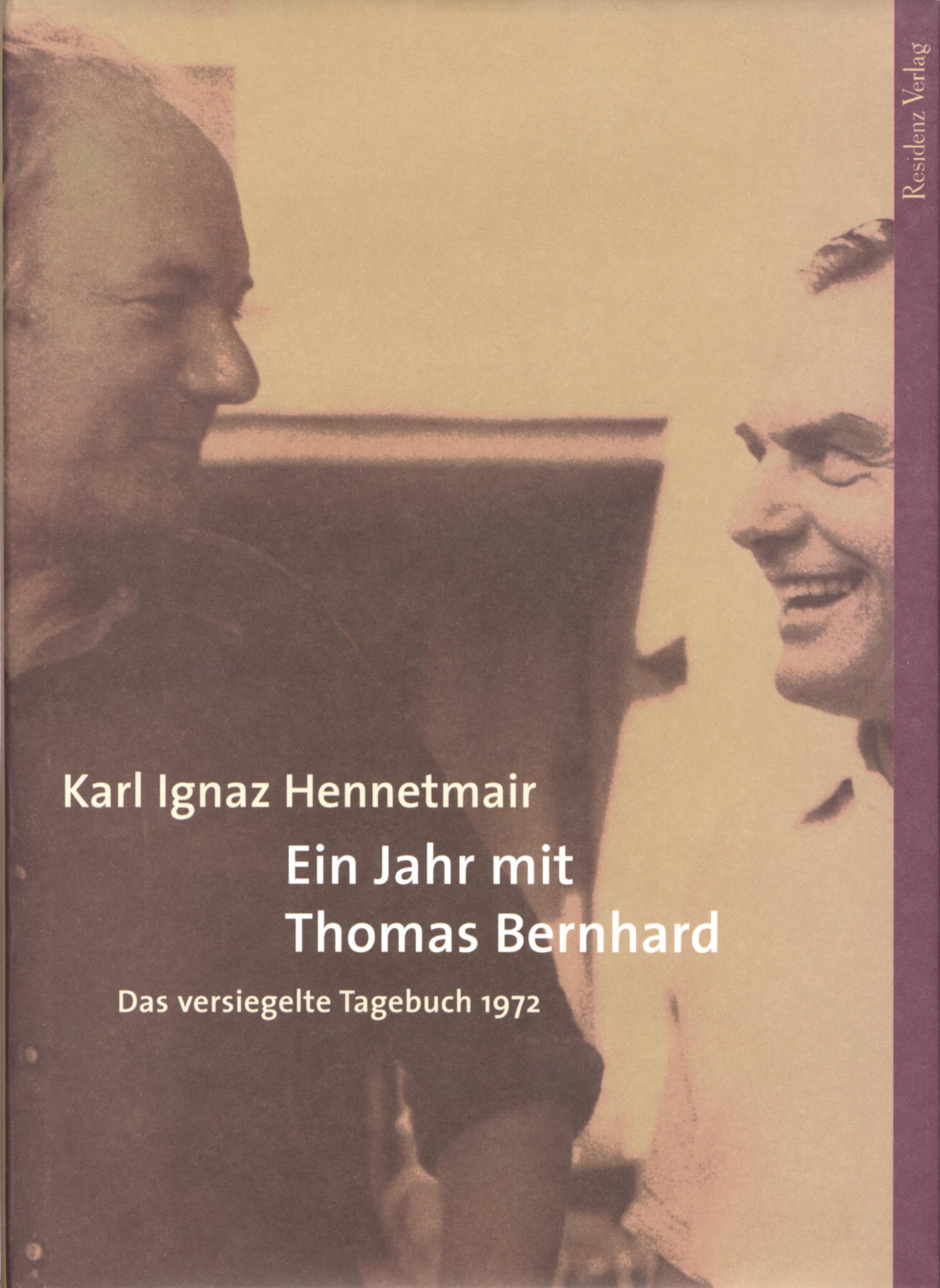 цена Karl Ignaz Hennetmair Ein Jahr mit Thomas Bernhard онлайн в 2017 году