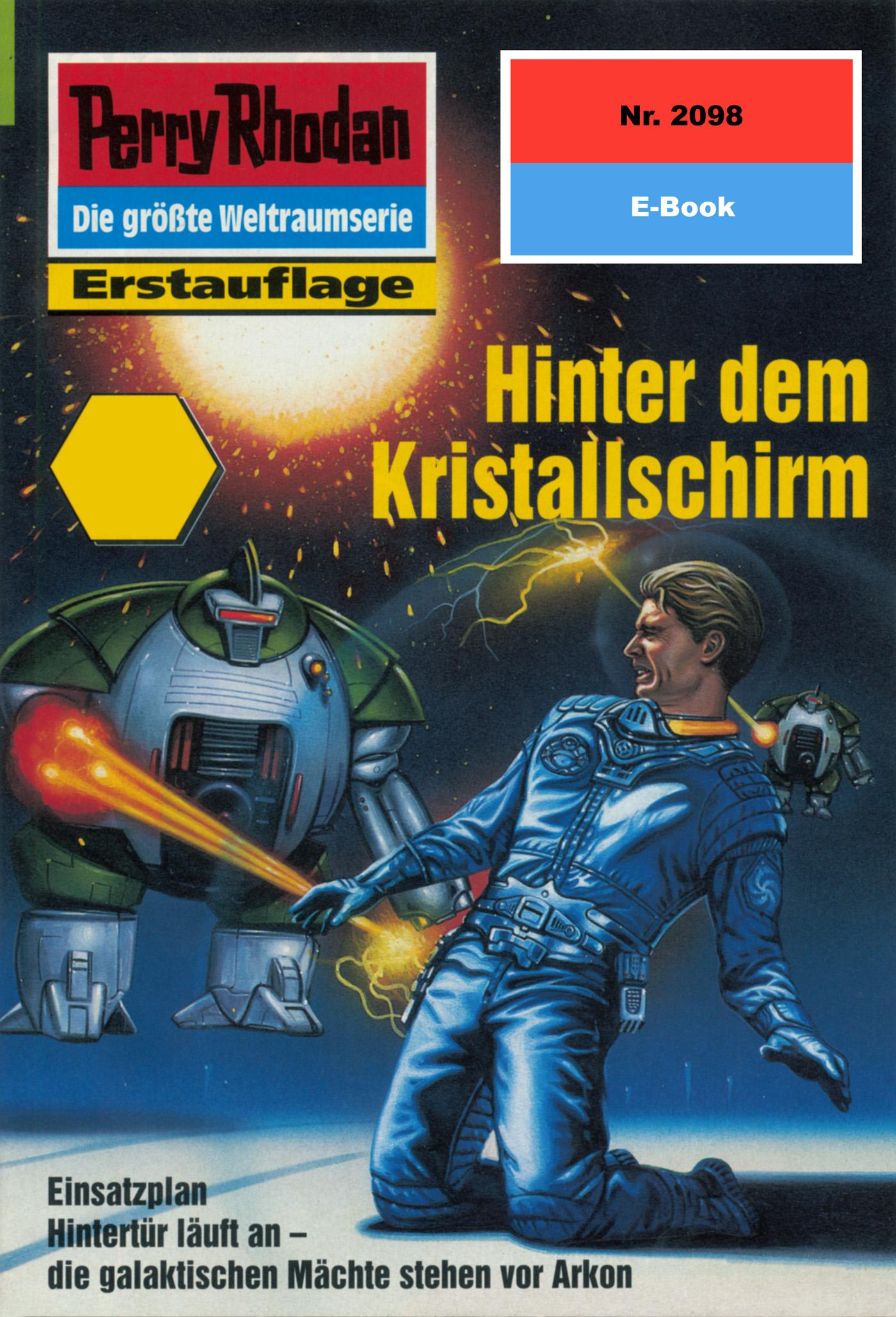 Rainer Castor Perry Rhodan 2098: Hinter dem Kristallschirm босоножки fenyaie 2098 2015