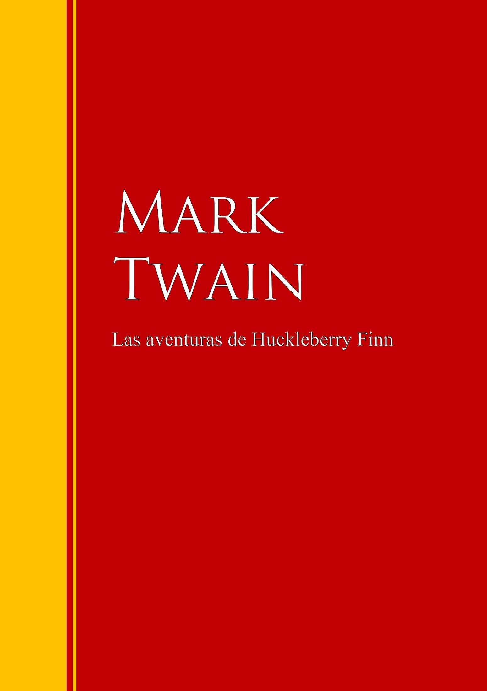 цена на Марк Твен Las aventuras de Huckleberry Finn
