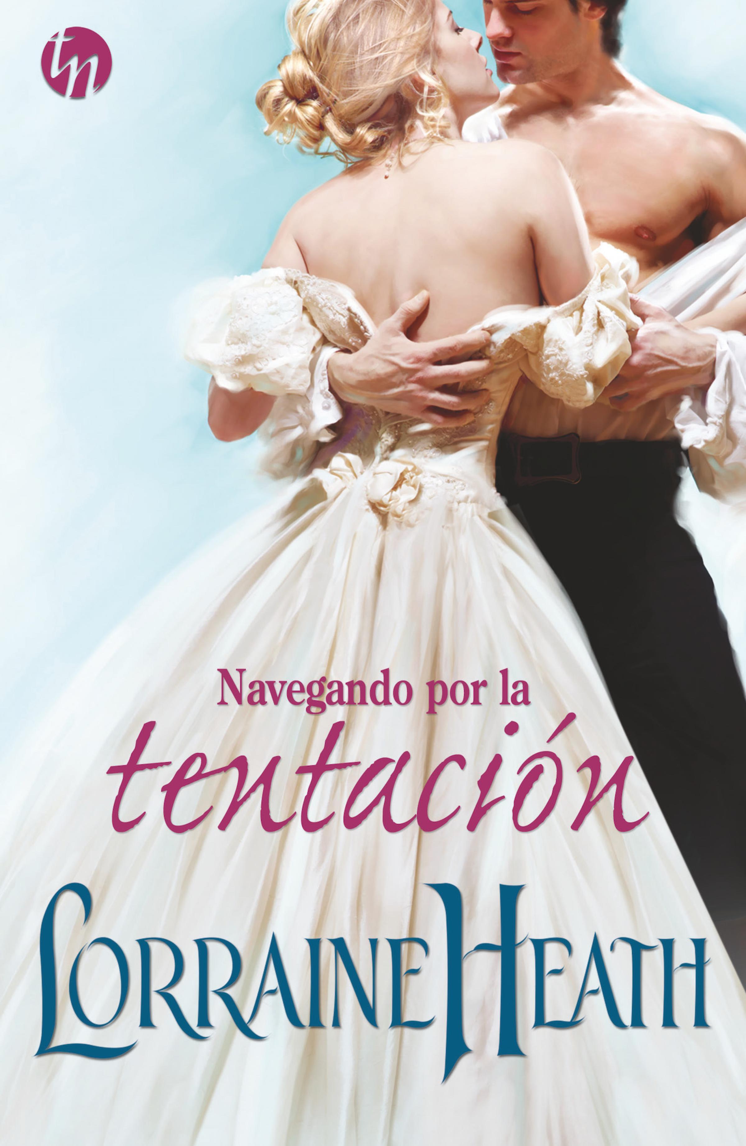 Lorraine Heath Navegando por la tentación