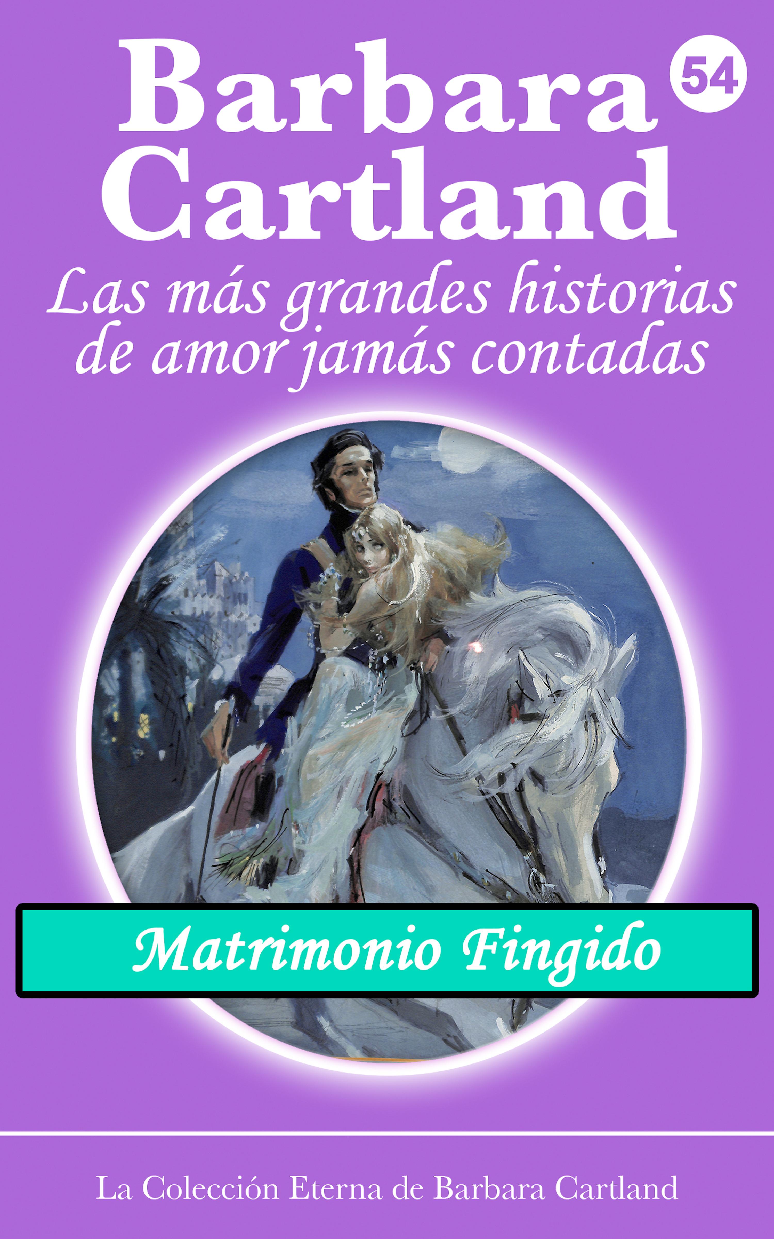 Barbara Cartland Matrimonio Fingido cartland barbara keelatud armastus