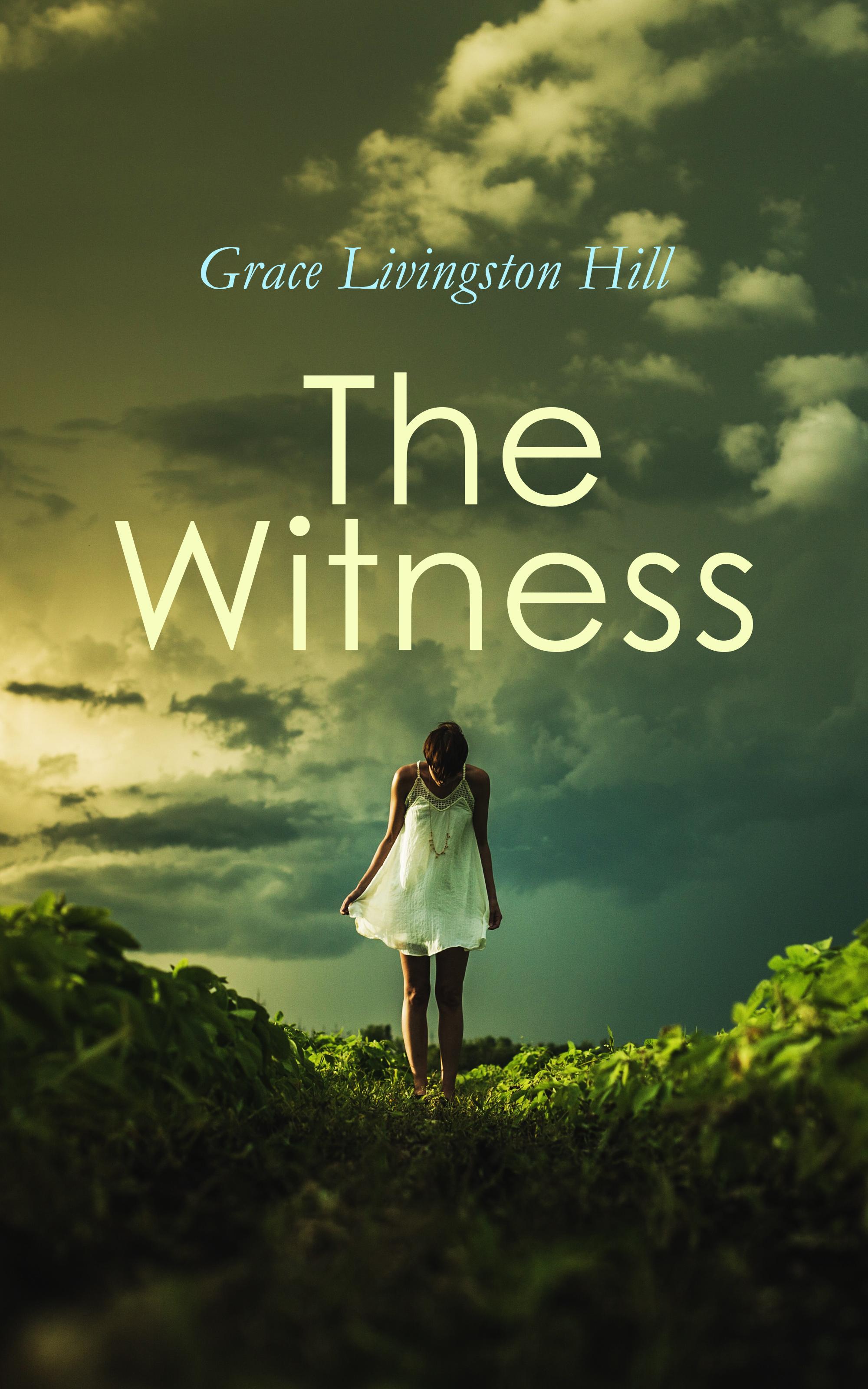 цена Grace Livingston Hill The Witness онлайн в 2017 году