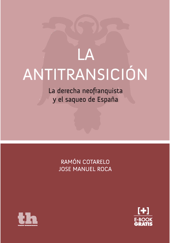 Ramón Cotarelo La Antitransición juan ramón jiménez jardines lejanos