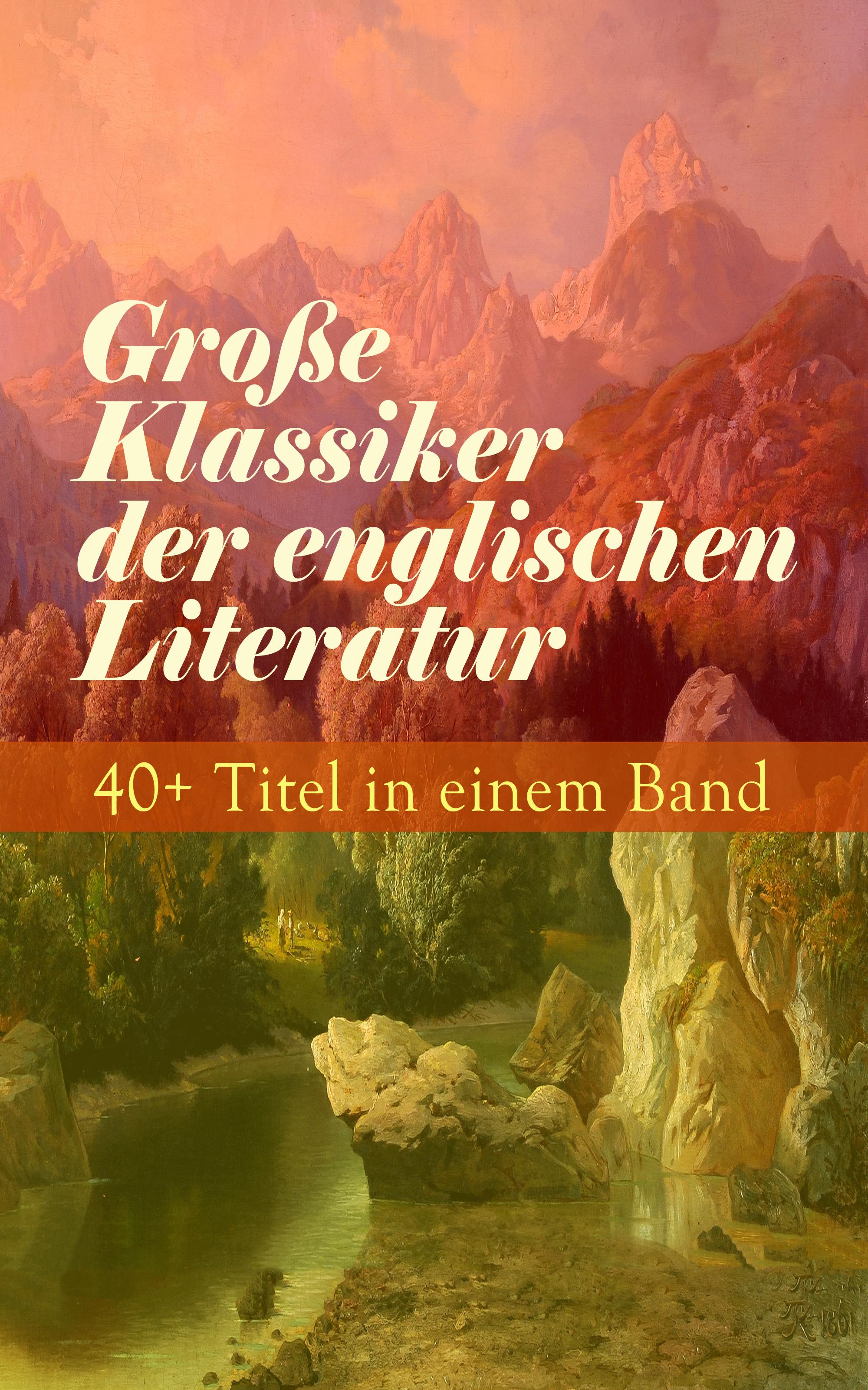 grosse klassiker der englischen literatur 40 titel in einem band