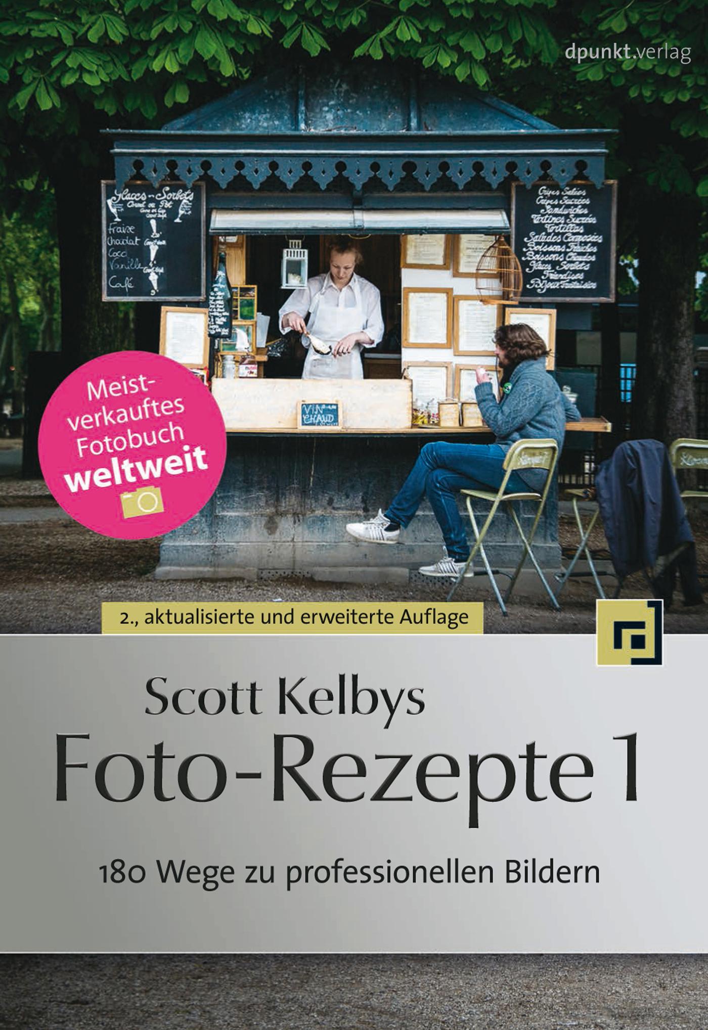Scott Kelby Scott Kelbys Foto-Rezepte 1