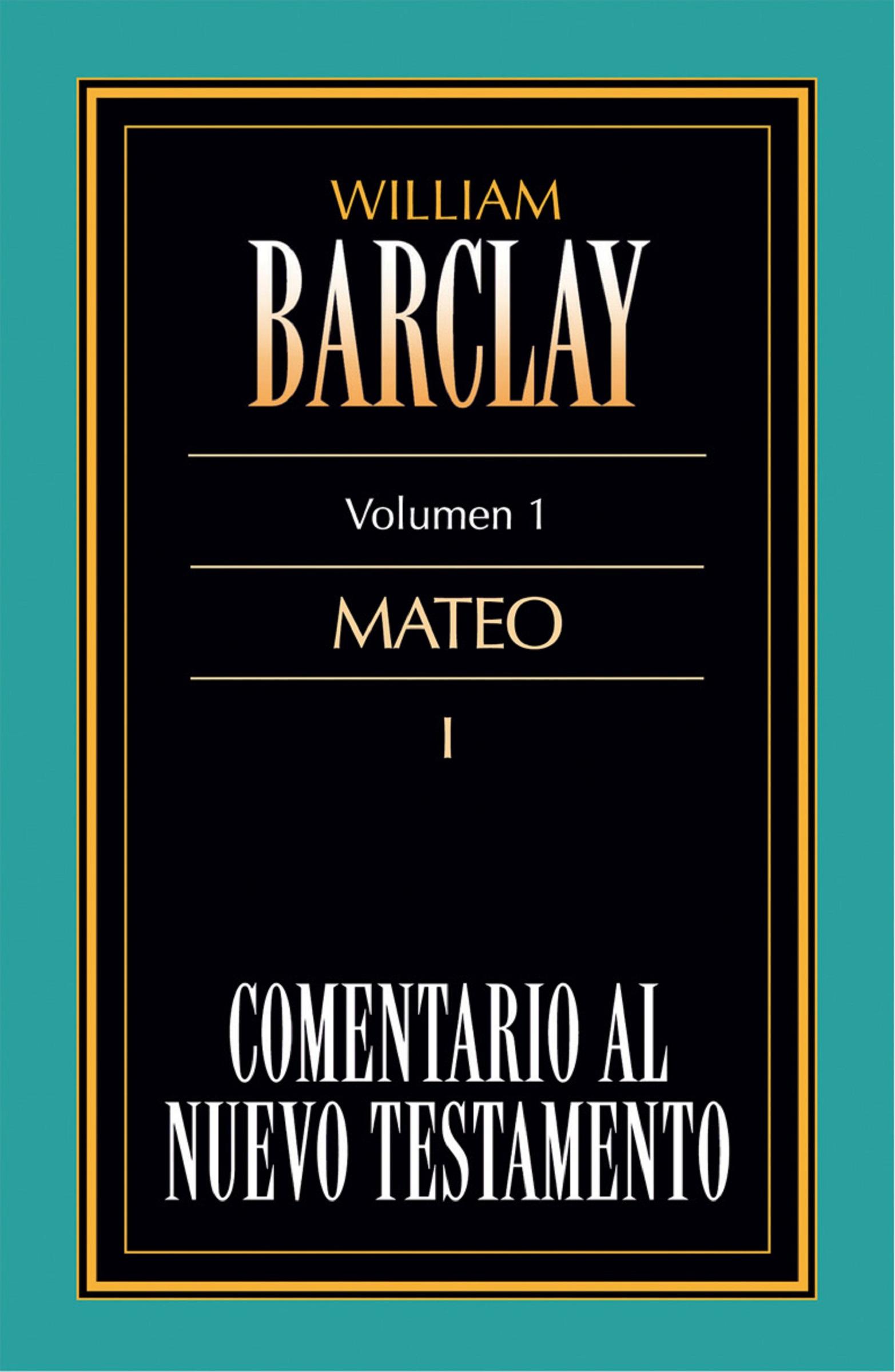 William Barclay Comentario al Nuevo Testamento Vol. 1 betty barclay блузка