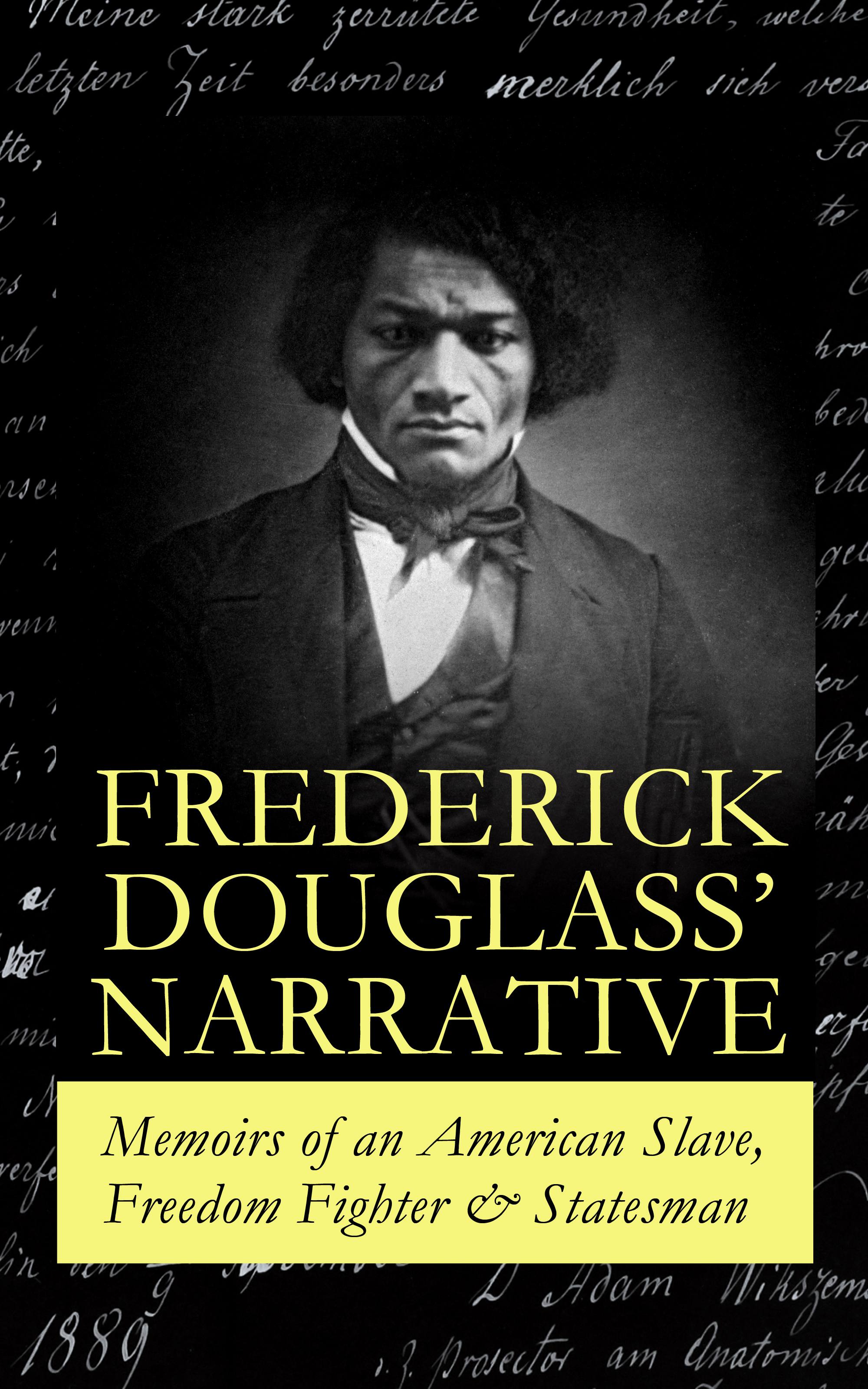 Фото - Frederick Douglass FREDERICK DOUGLASS' NARRATIVE – Memoirs of an American Slave, Freedom Fighter & Statesman frederick good general automobile workshop manual