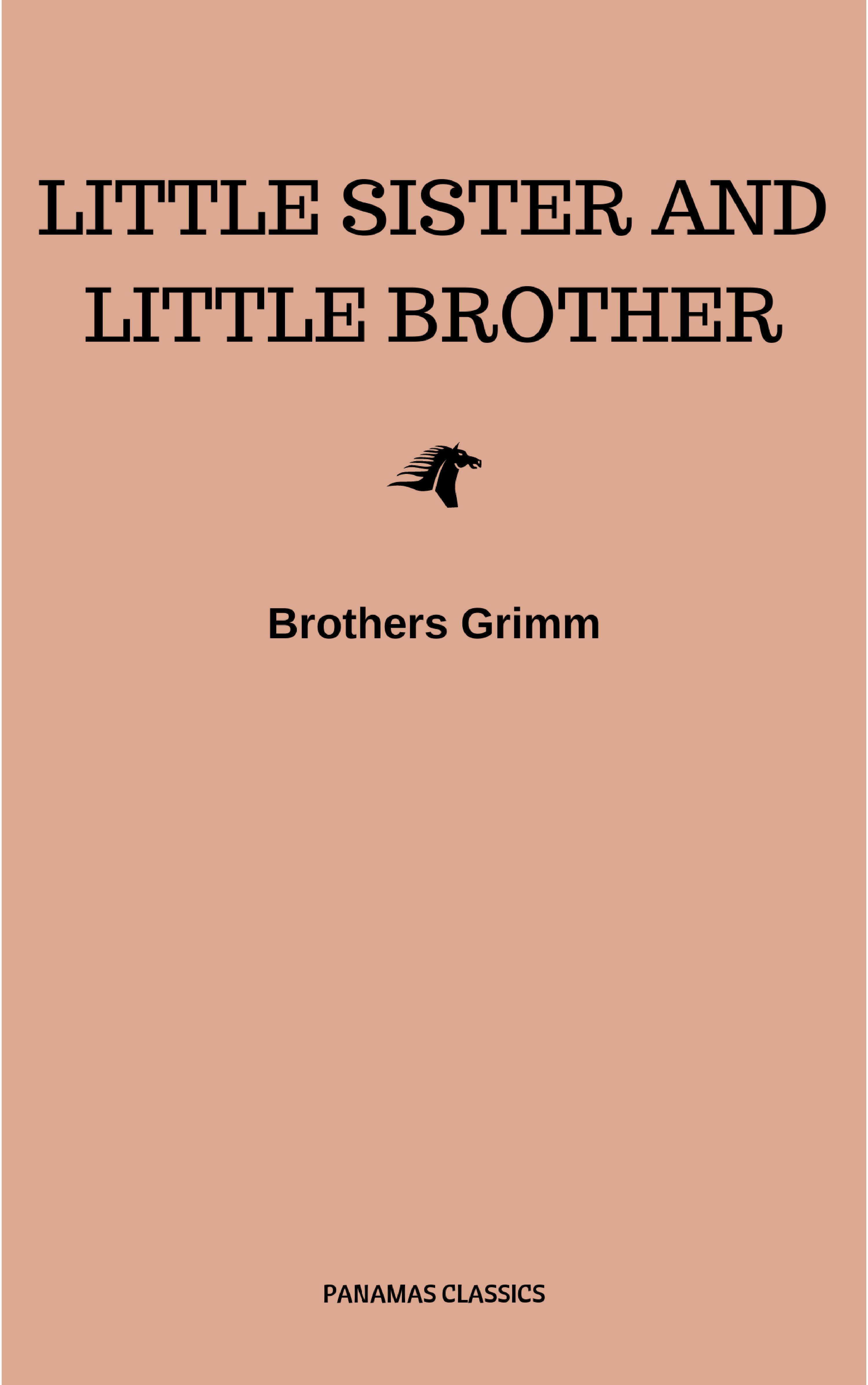 Brothers Grimm Little Sister and Little Brother and Other Tales (Illustrated) family matching outfits brother sister clothes kids clothing sets school girls sport suit for boy navy style two pieces set suit