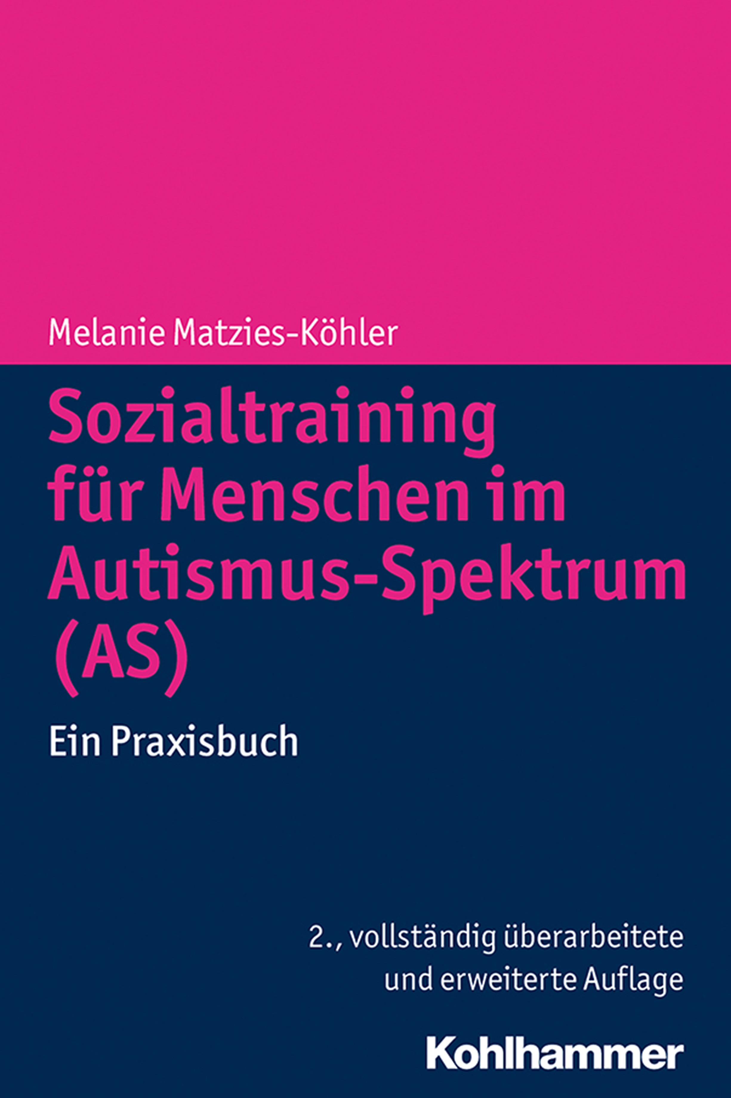 Melanie Matzies-Kohler Sozialtraining für Menschen im Autismus-Spektrum (AS) william howes geheime krafte im menschen