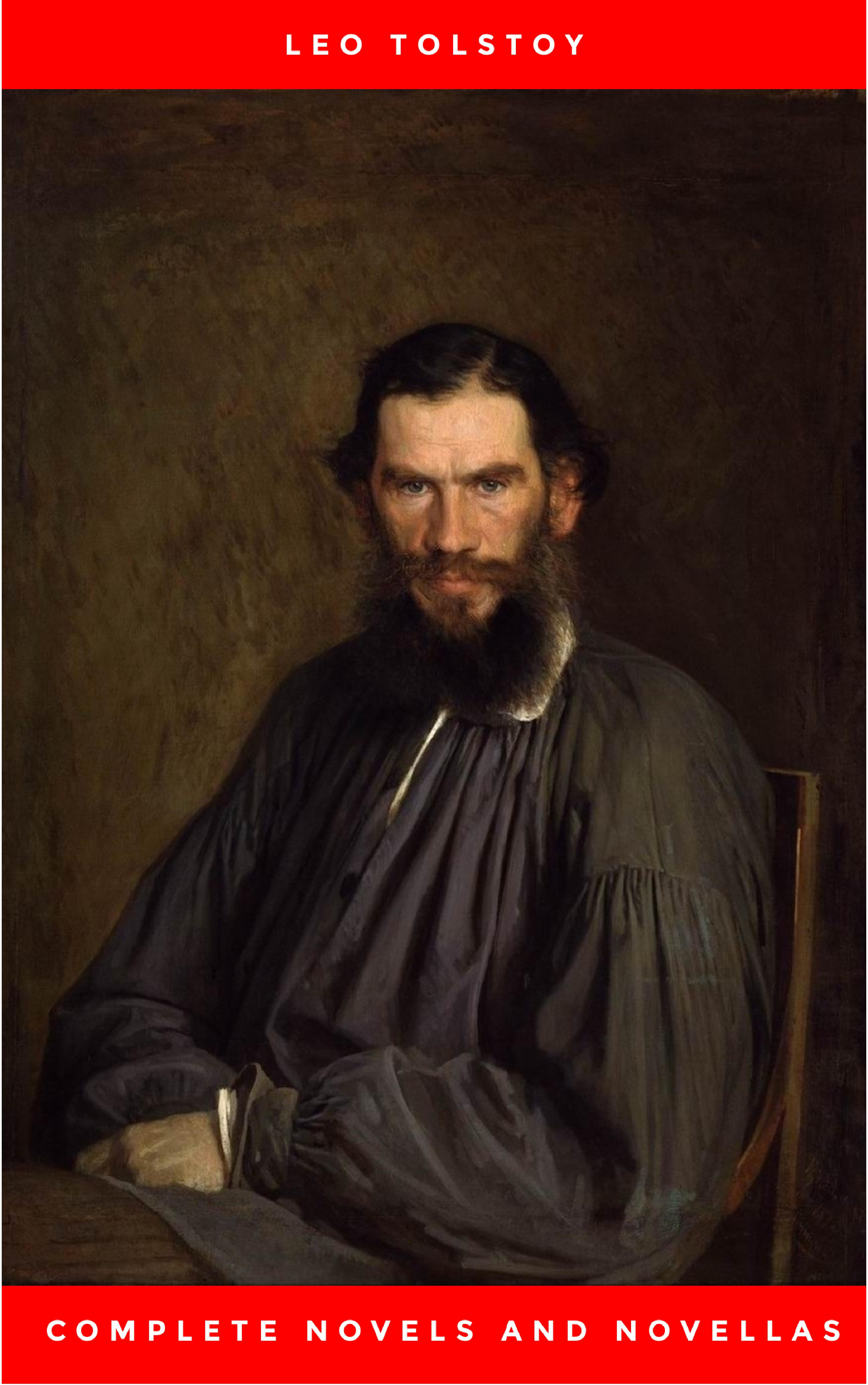Leo Tolstoy The Complete Novels of Leo Tolstoy in One Premium Edition (World Classics Series): Anna Karenina, War and Peace, Resurrection, Childhood, Boyhood, Youth, ... (Including Biographies of the Author) leo tolstoy resurrection volume 2