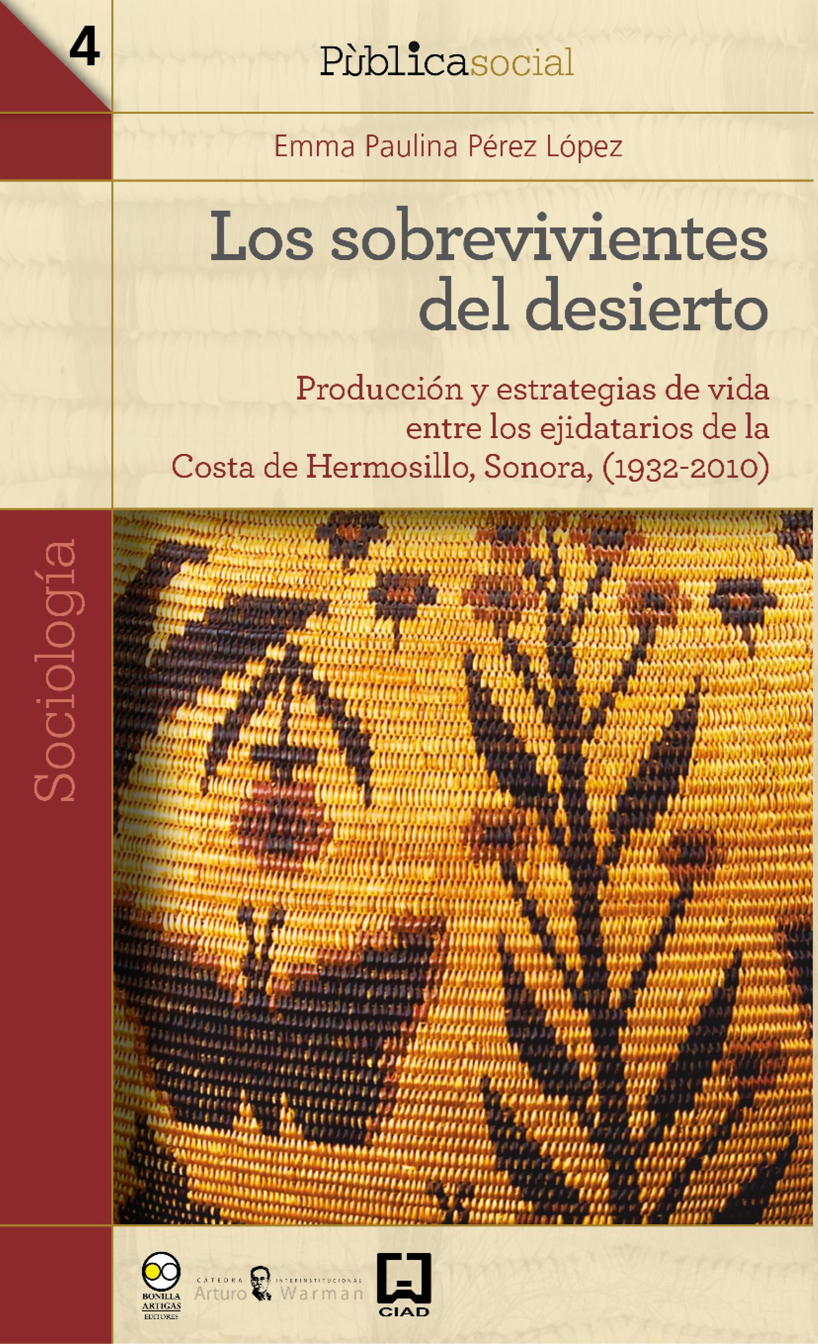 Emma Paulina Pérez López Los sobrevivientes del desierto недорого