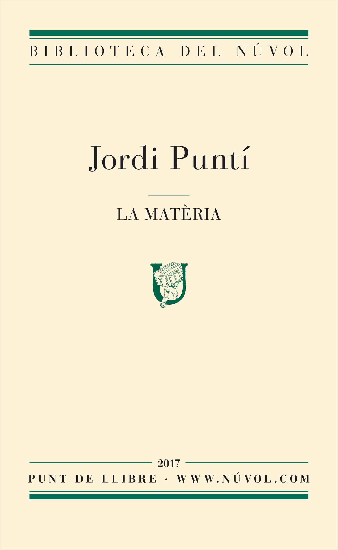 Jordi Punti La matèria jordi punti la matèria