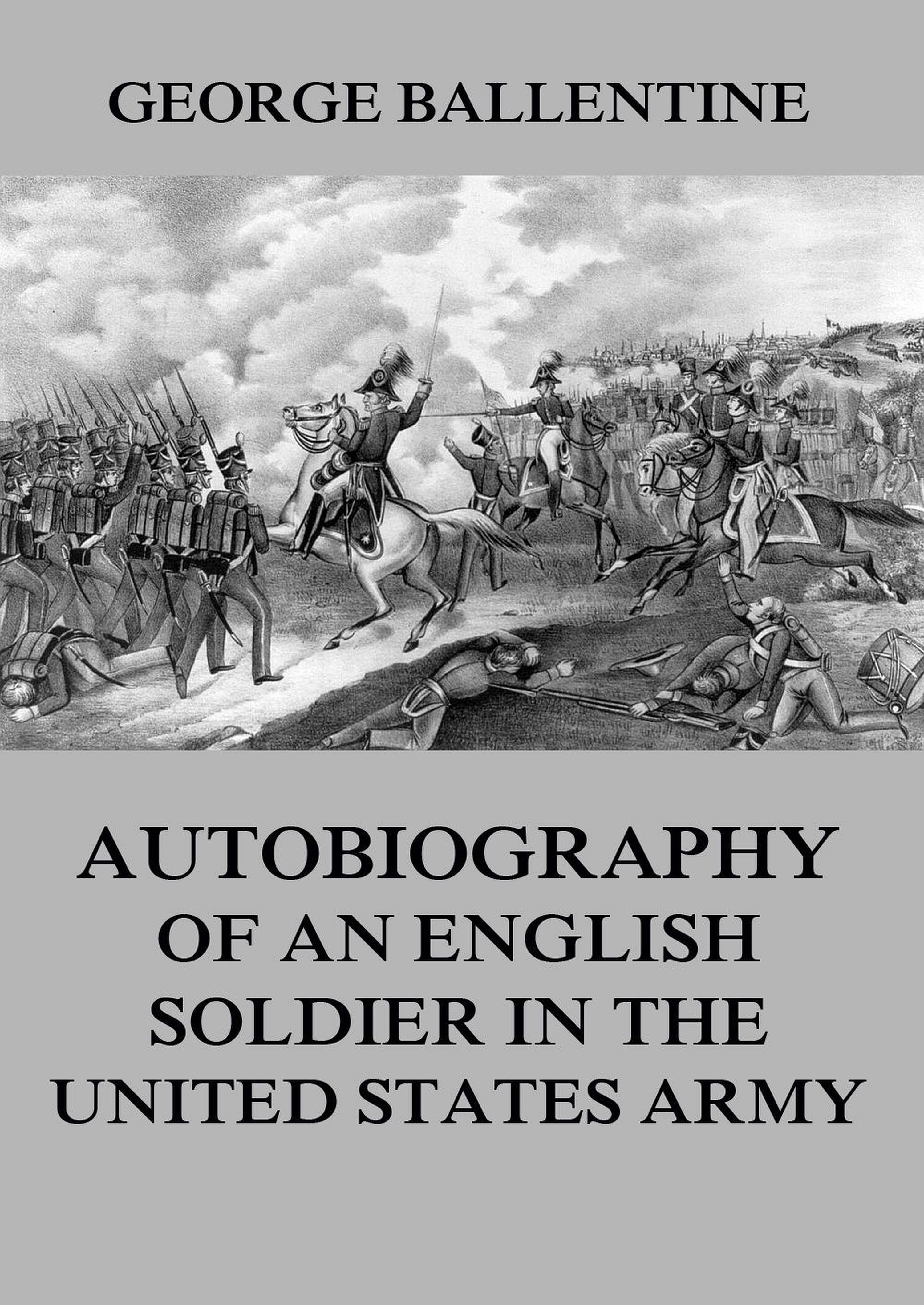 George Ballentine Autobiography of an English soldier in the United States Army olabode adetoyi the entrepreneur an autobiography of prince olabode adetoyi