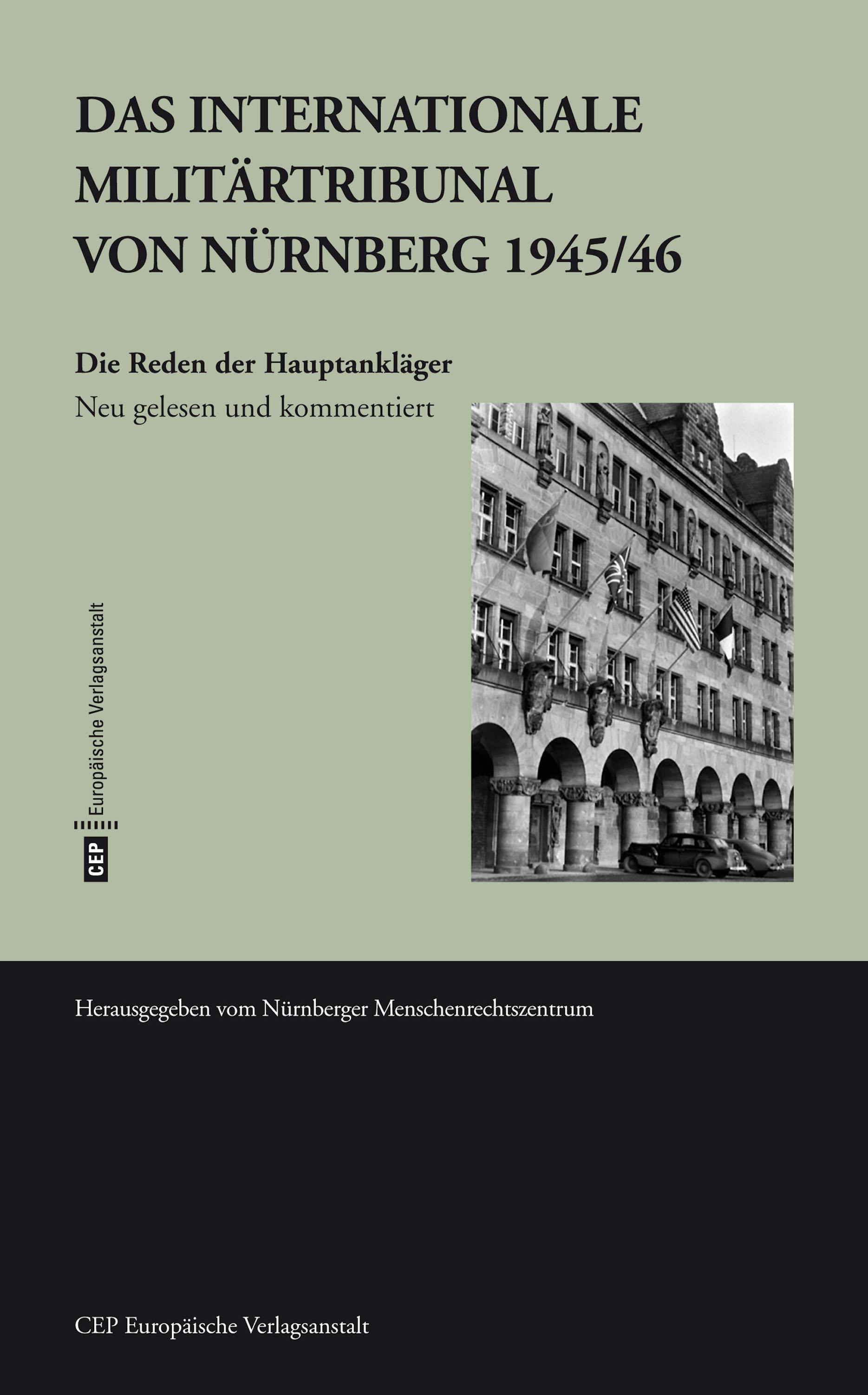 Фото - Rainer Huhle Das Internationale Militärtribunal von Nürnberg 1945/46 bosse nürnberg