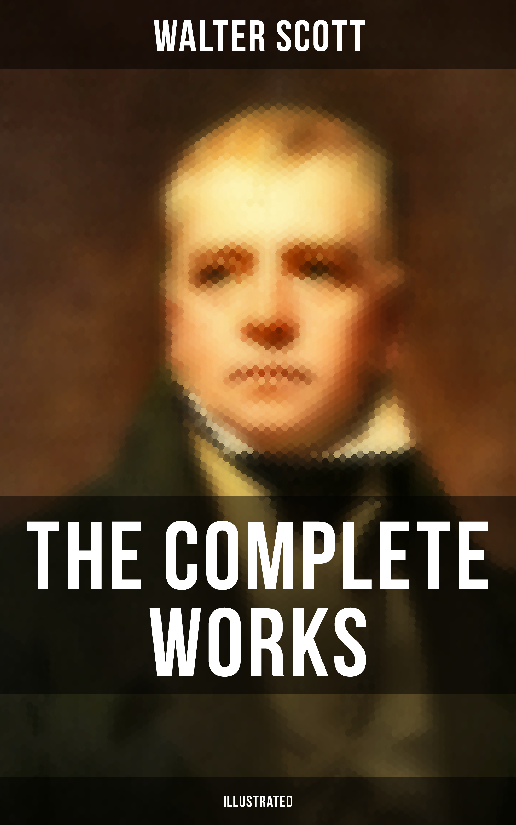 Walter Scott The Complete Works of Sir Walter Scott (Illustrated) scott walter woodstock 2
