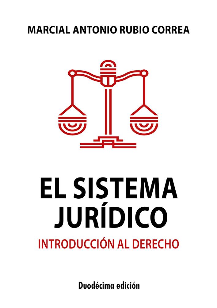 Marcial Rubio El sistema juridico el sistema