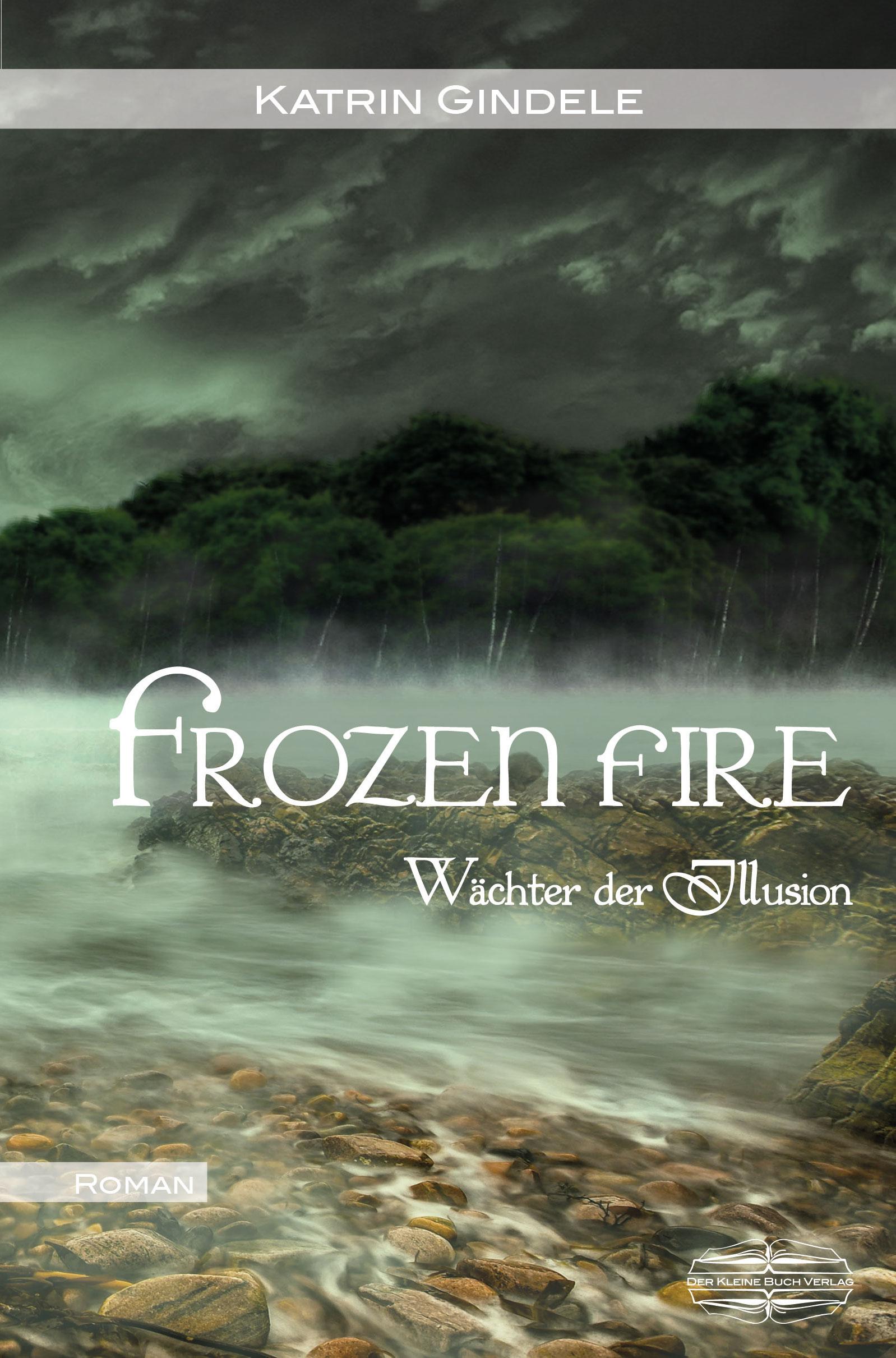 Katrin Gindele Frozen Fire katrin morgen geraubte würde