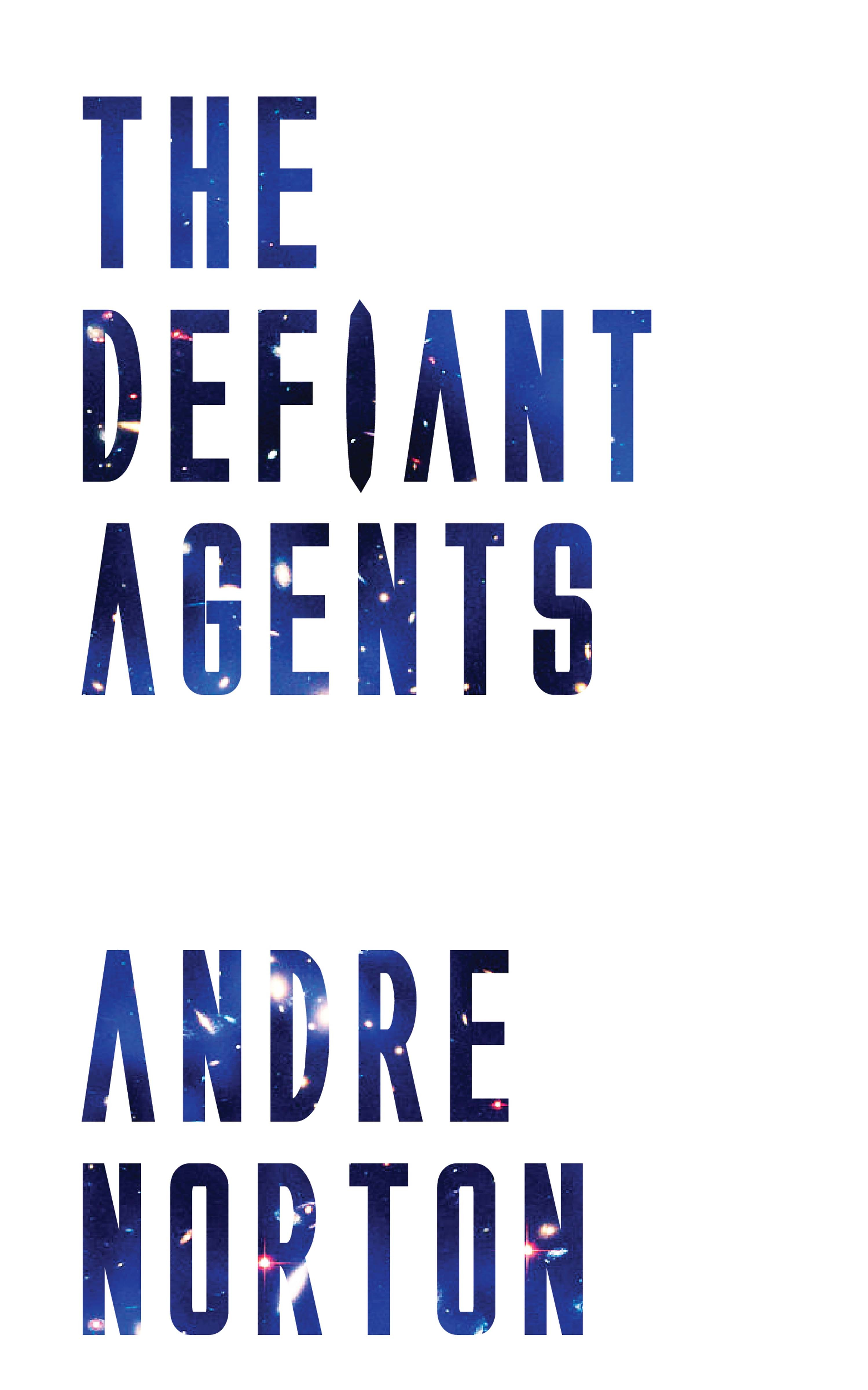 цена на Andre Norton The Defiant Agents