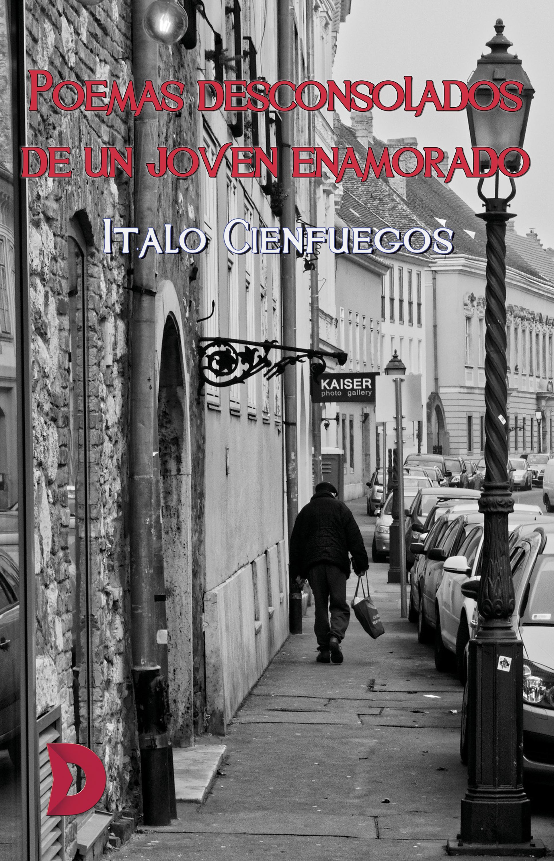 лучшая цена Italo Cienfuegos Poemas desconsolados de un joven enamorado