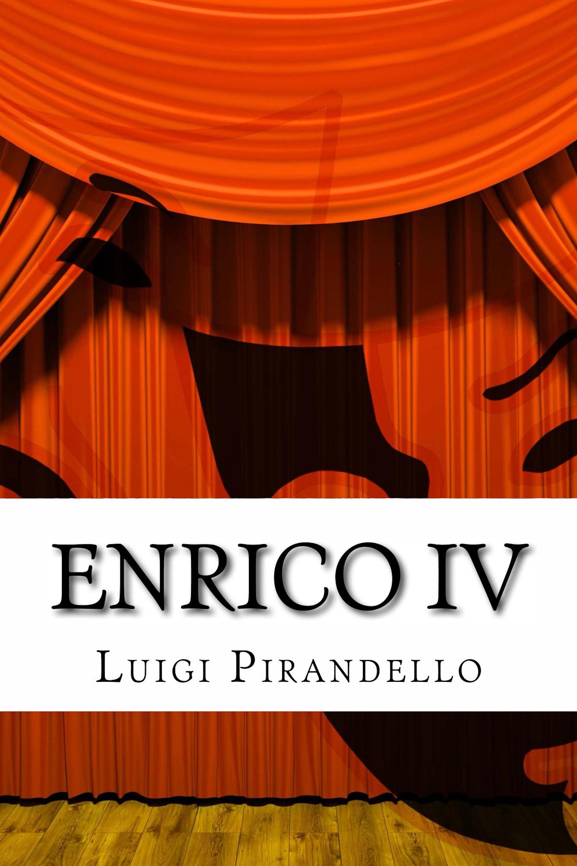Luigi Pirandello Enrico V°