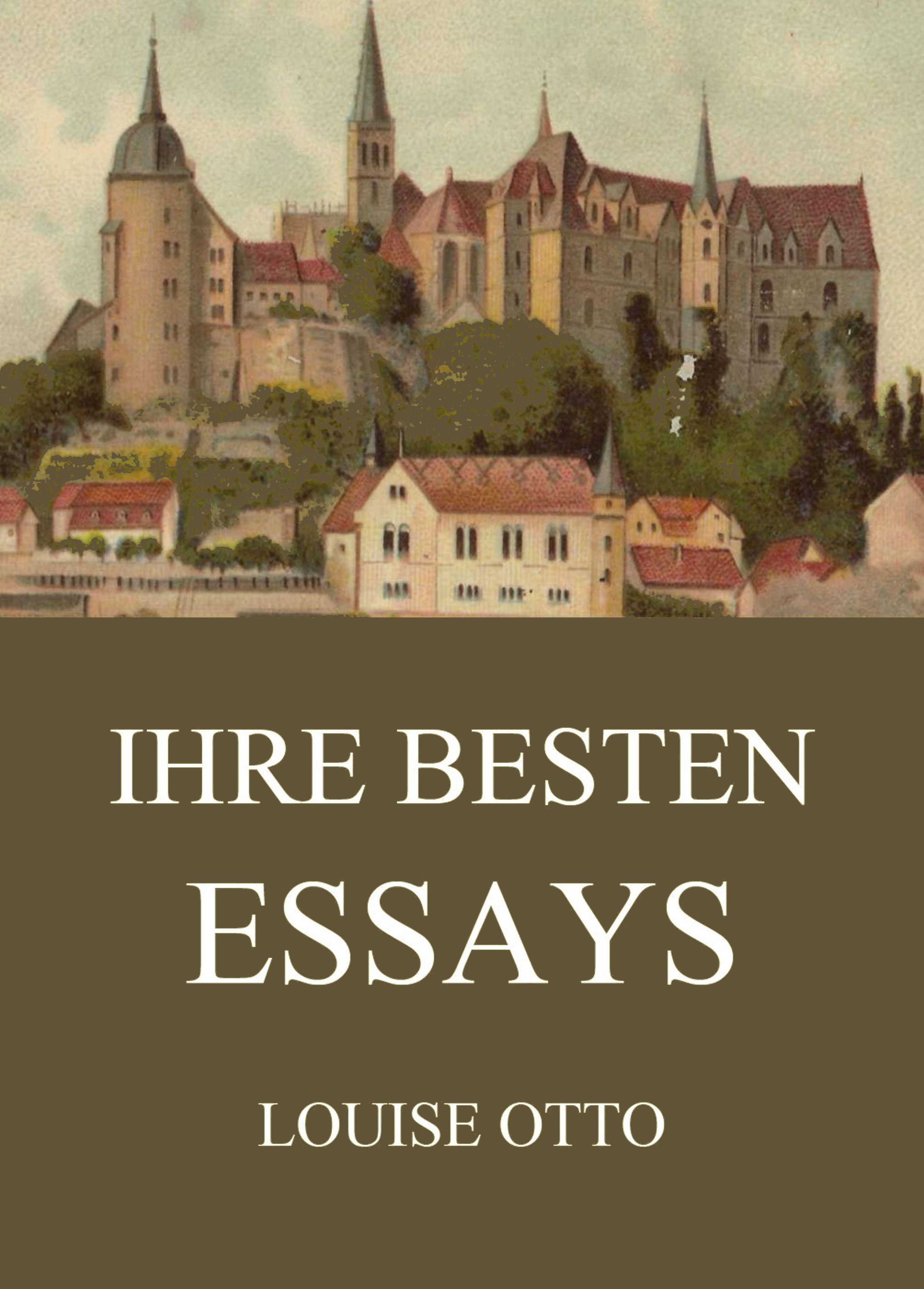 Louise Otto Ihre besten Essays louise otto nürnberg historischer roman