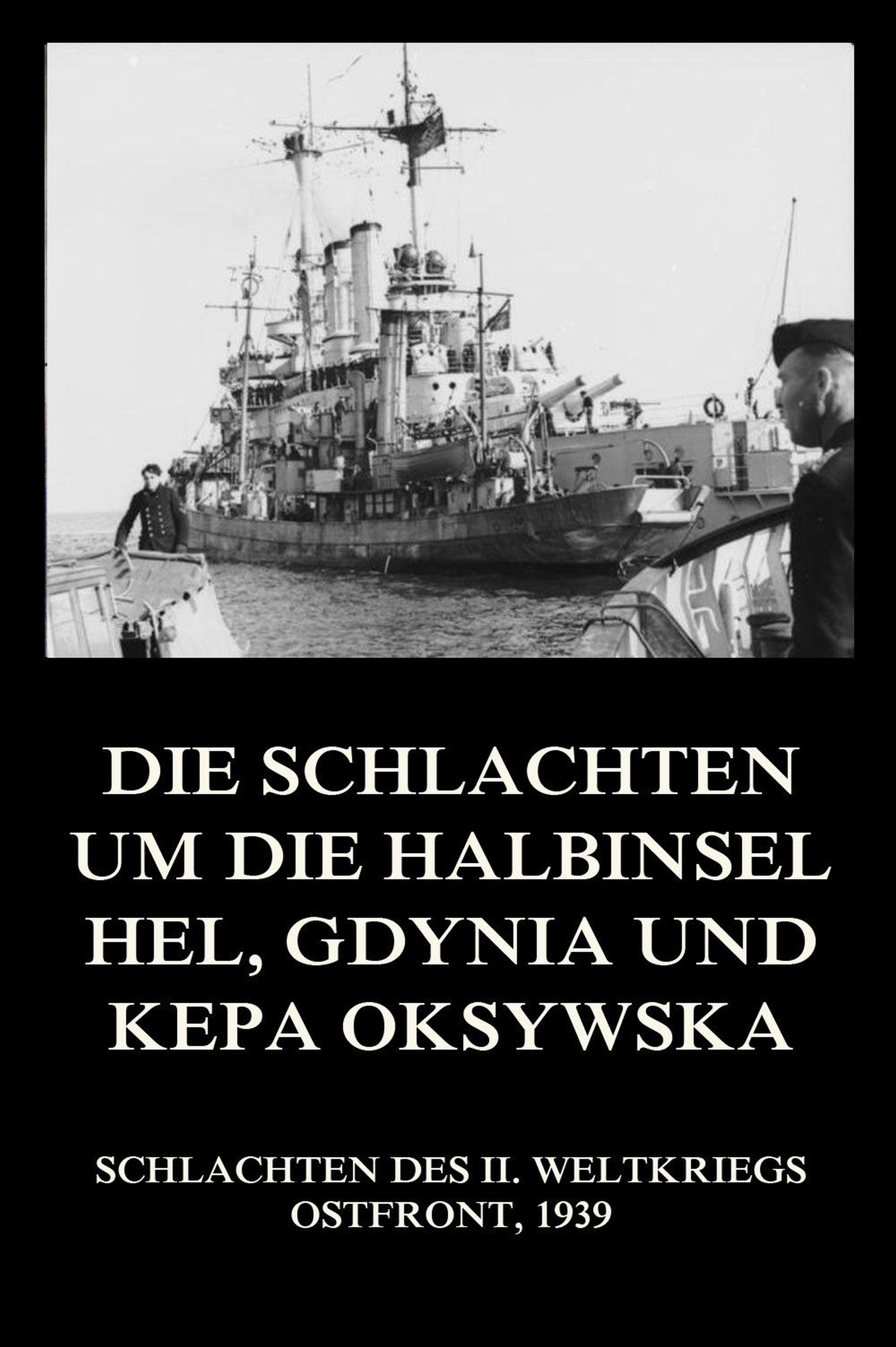 Отсутствует Die Schlachten um die Halbinsel Hel, Gdynia und Kepa Oksywska отсутствует chriemhilden rache und die klage