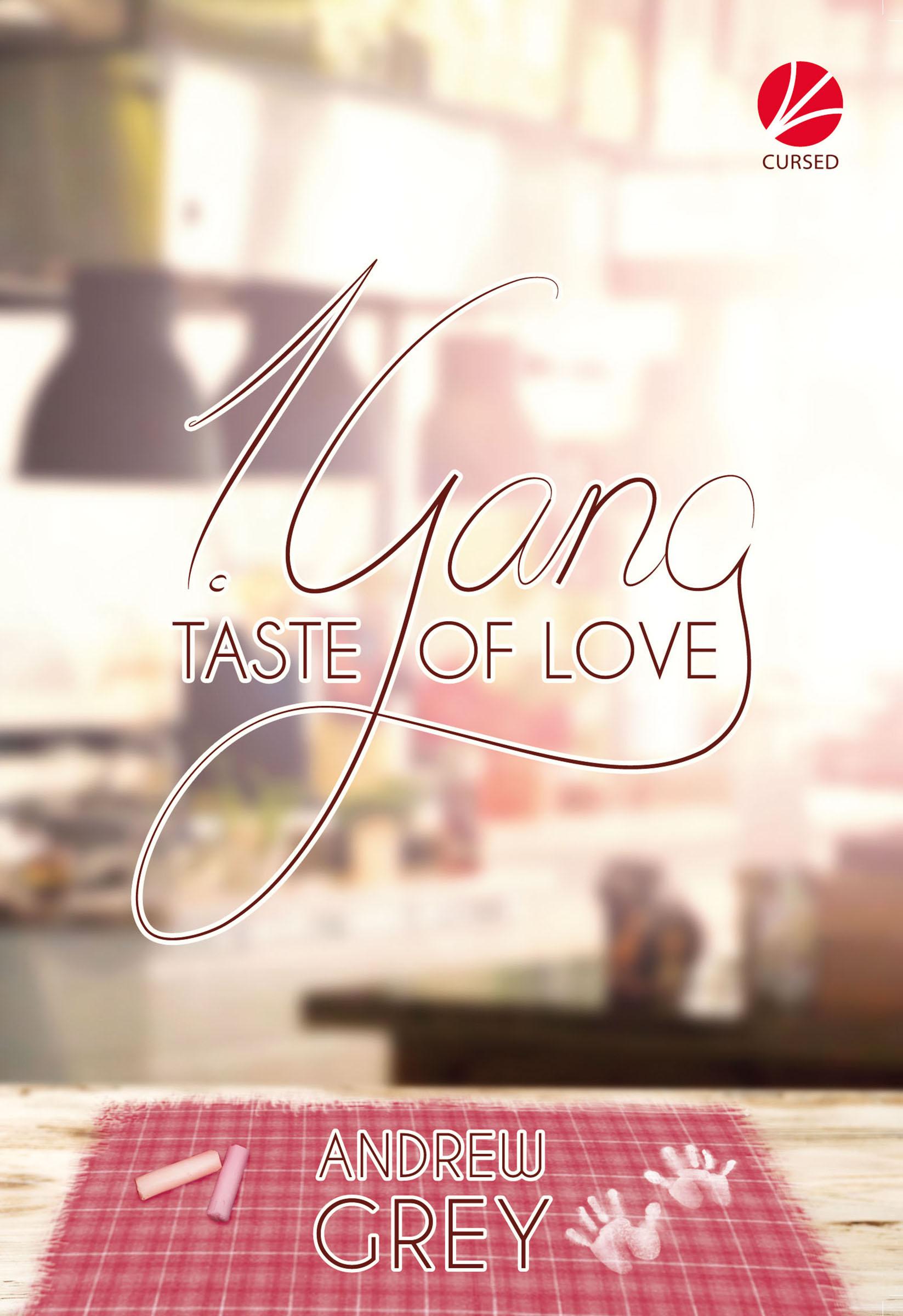 Andrew Grey Taste of Love: 1. Gang royal taste of