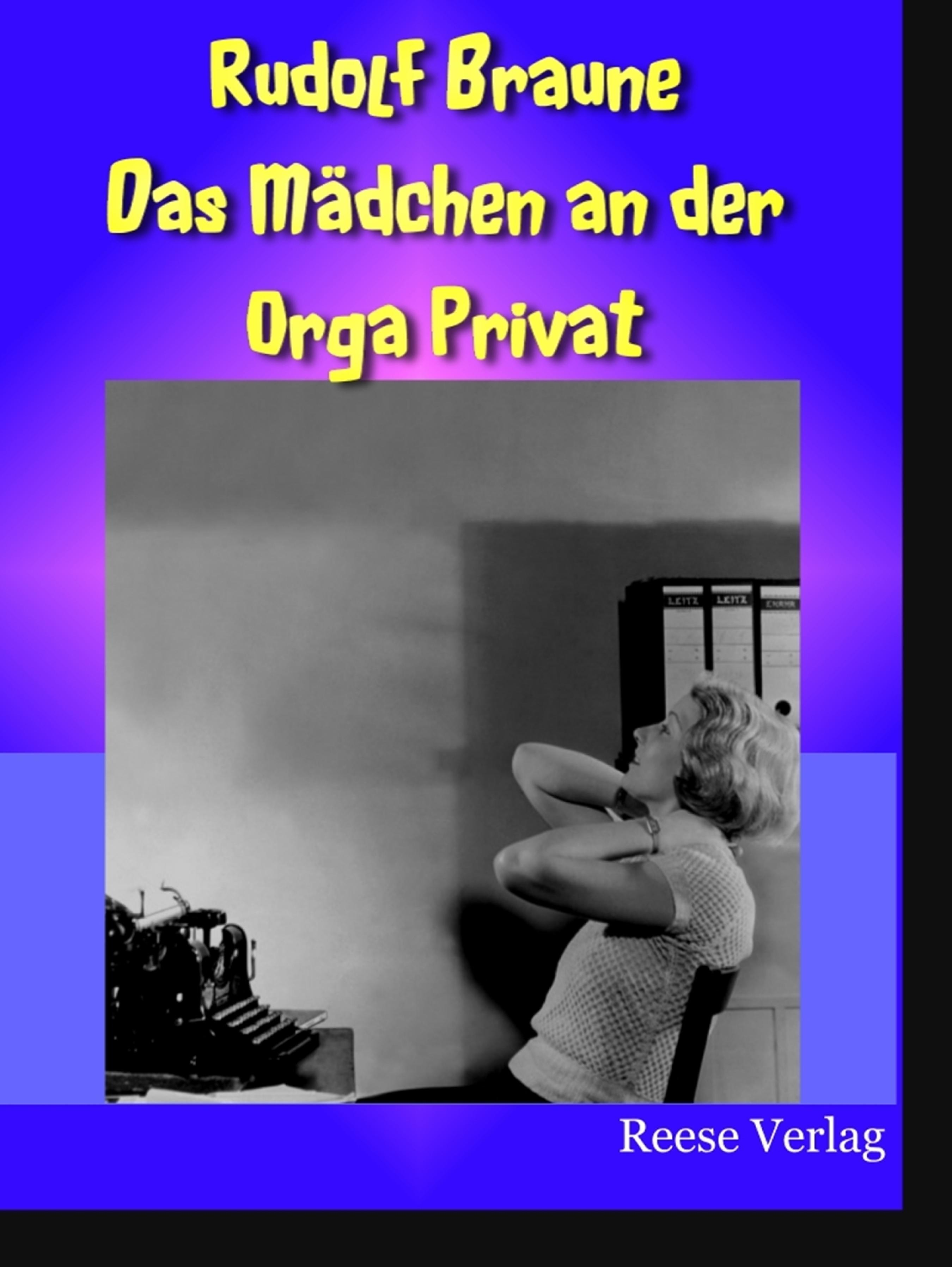 Rudolf Braune Das Mädchen an der Orga Privat