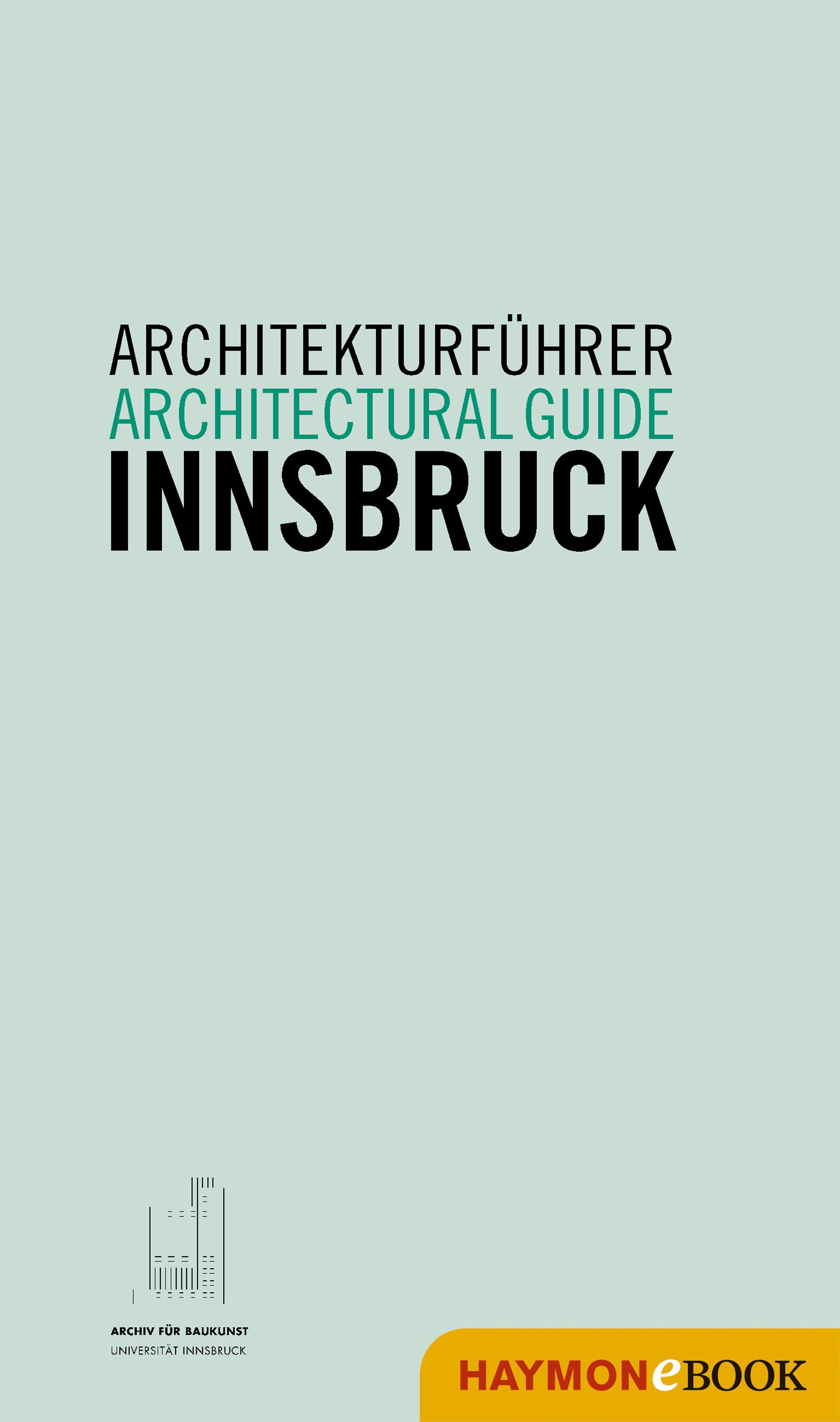 Отсутствует Architekturführer Innsbruck / Architectural guide Innsbruck universität innsbruck katho fakultät zeitschrift fur katholische theologie volume 5 german edition