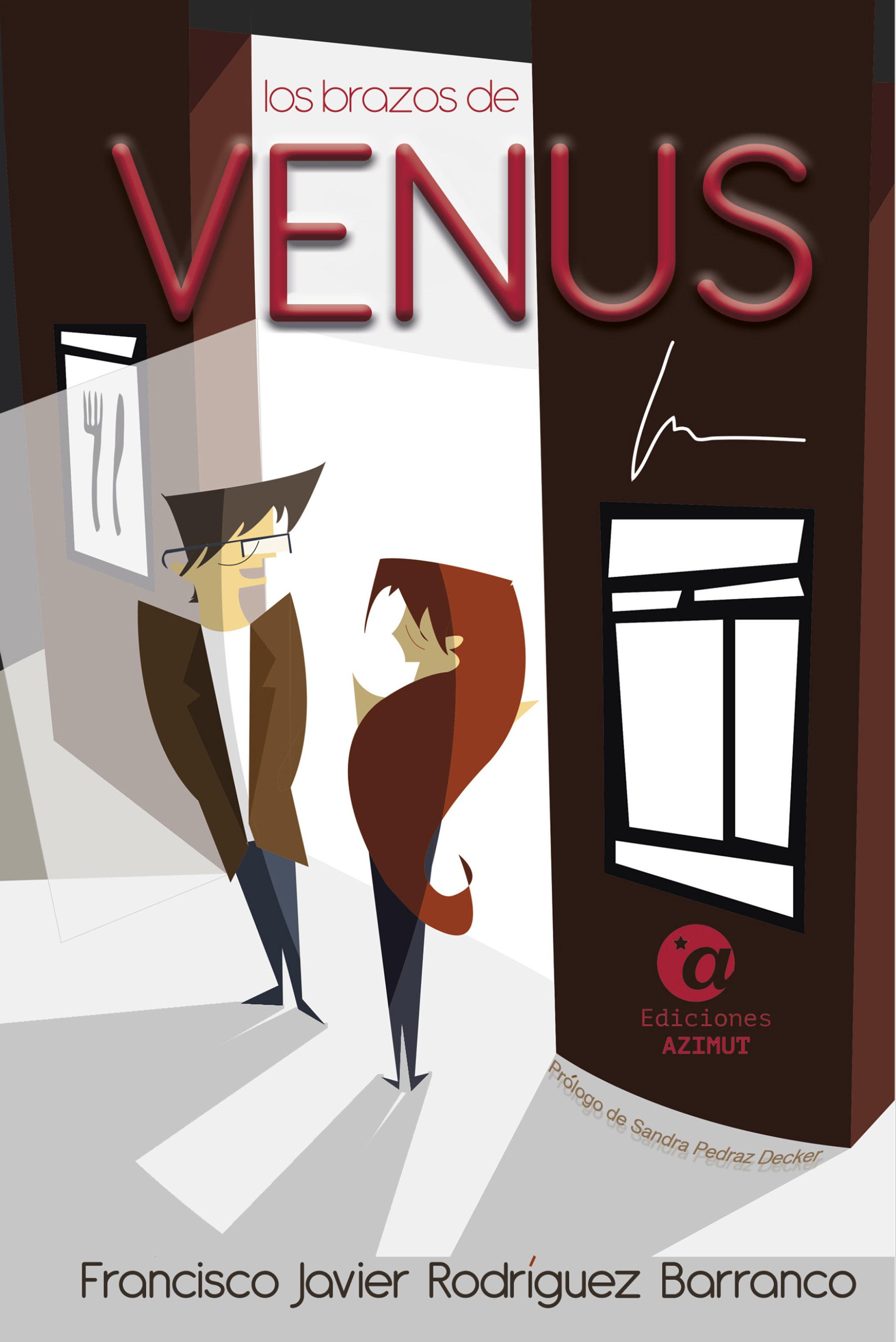 Francisco Javier Rodríguez Barranco Los brazos de Venus ana martos los senderos secretos de venus