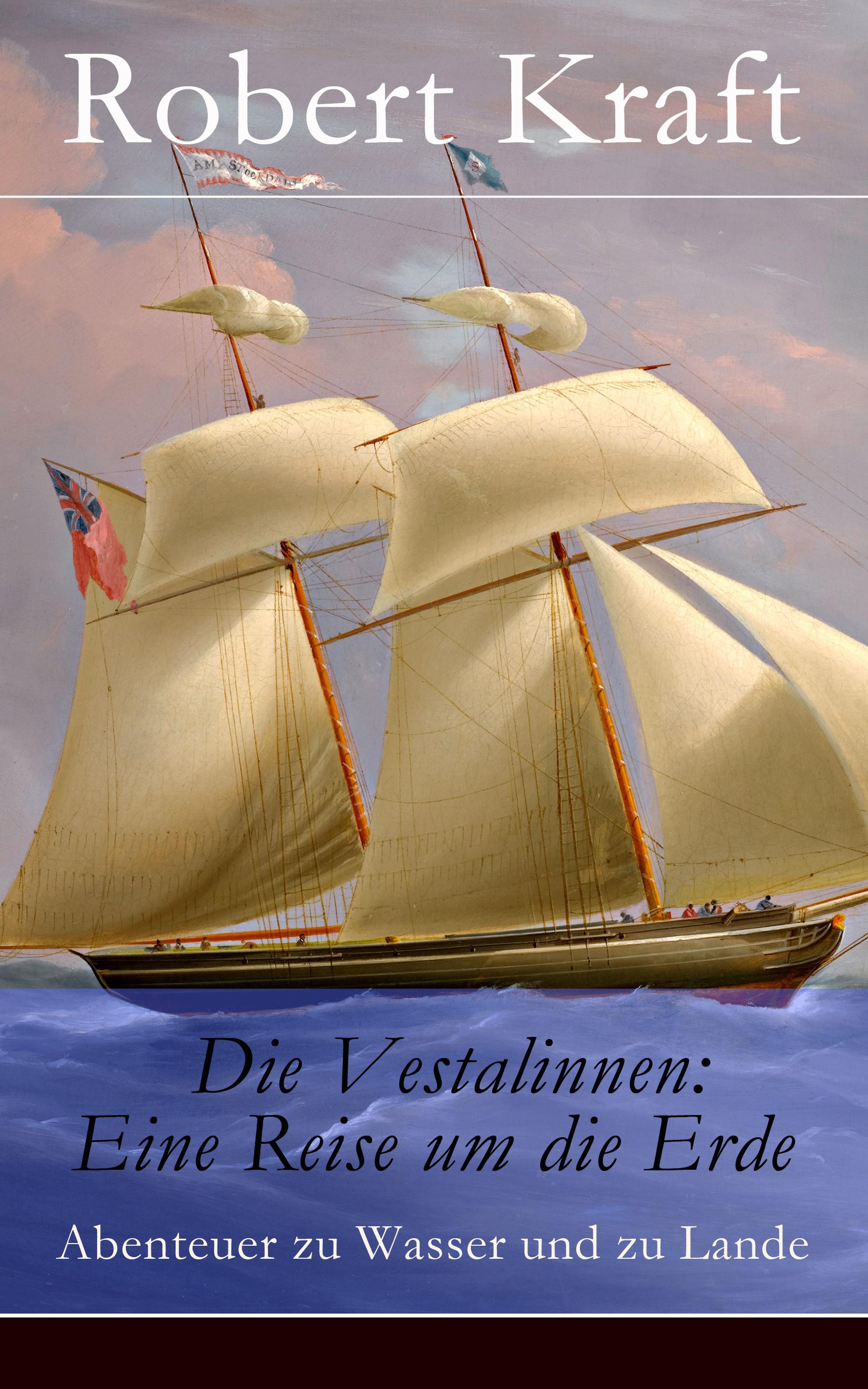 Robert Kraft Die Vestalinnen: Eine Reise um die Erde h averbeck die addison sche krankheit eine monographie