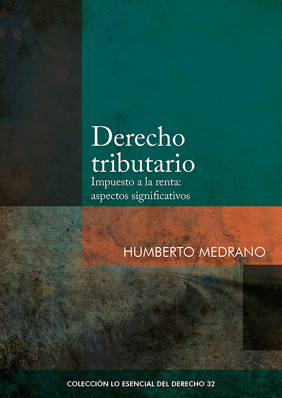 Humberto Medrano Derecho tributario dee medrano diva rules and secrets