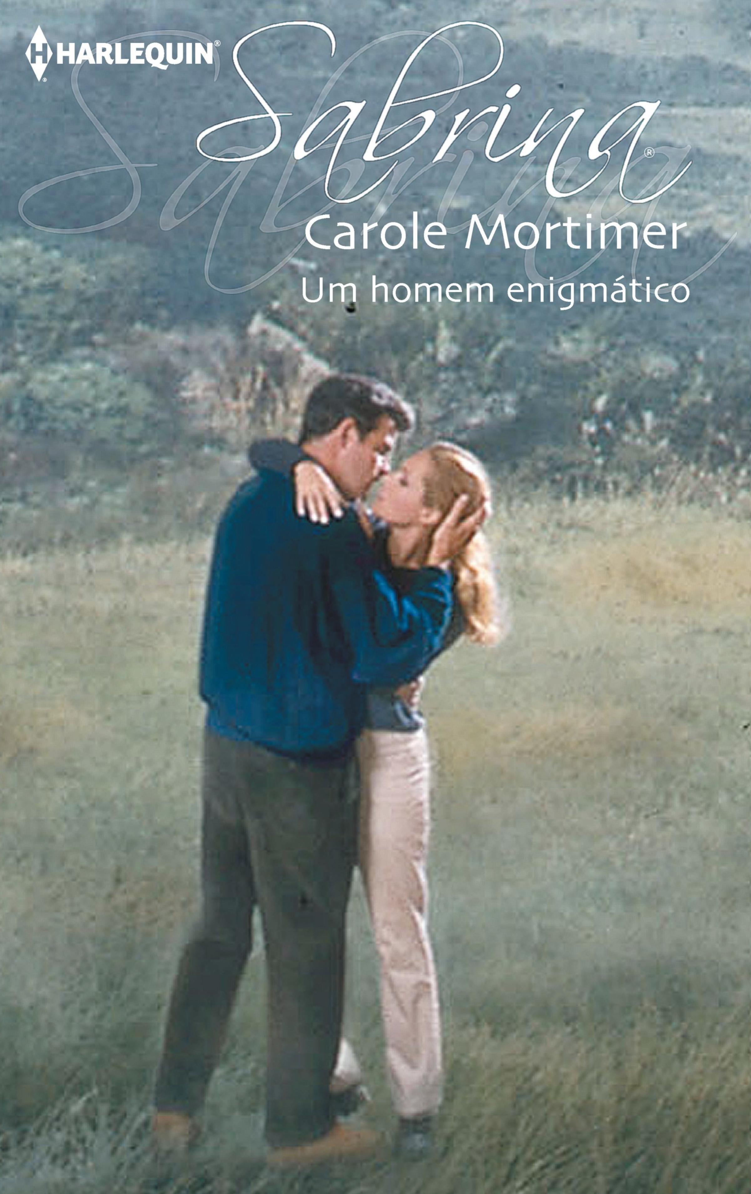 Carole Mortimer Um homem enigmático carole mortimer tall dark